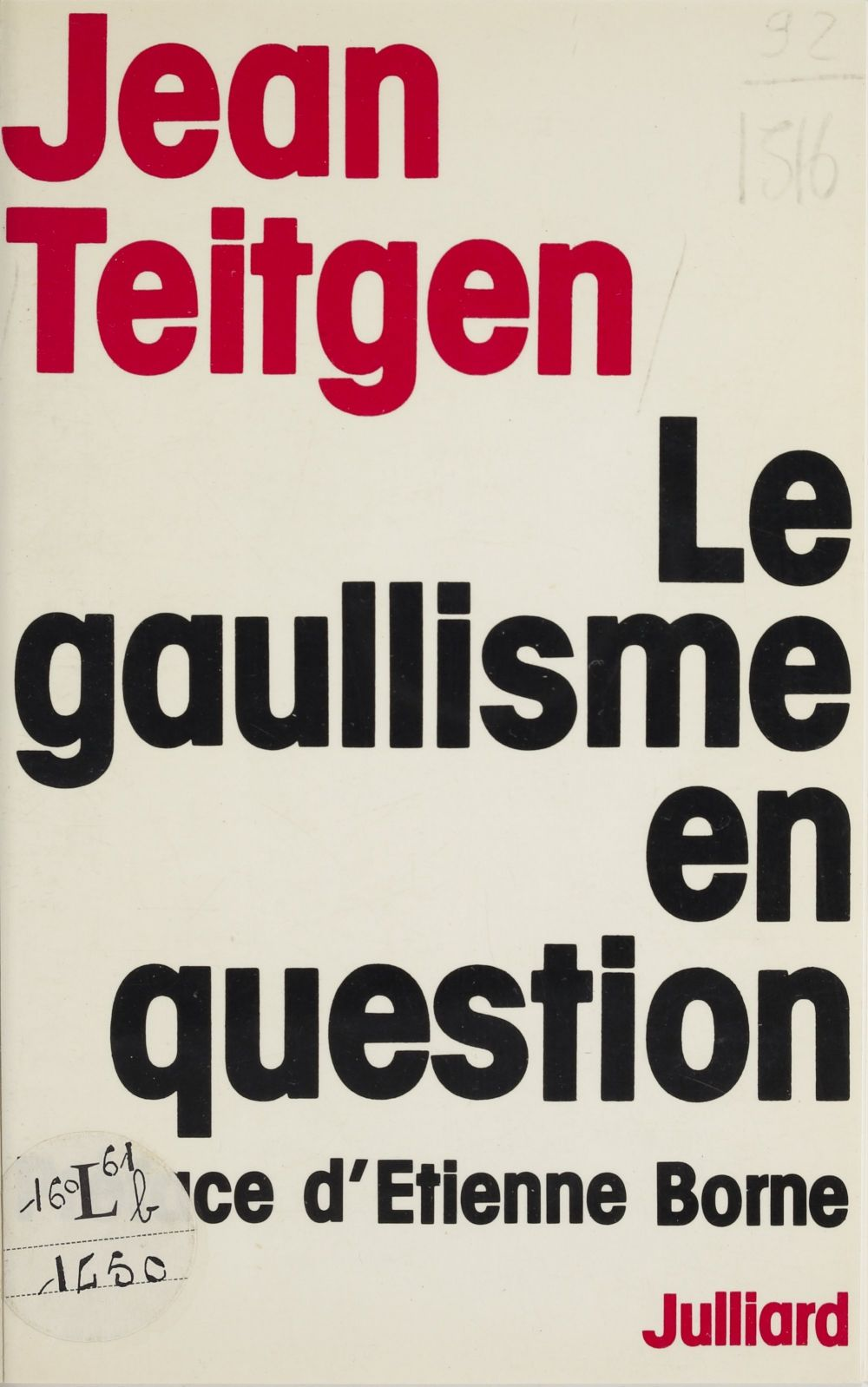 Le gaullisme en question