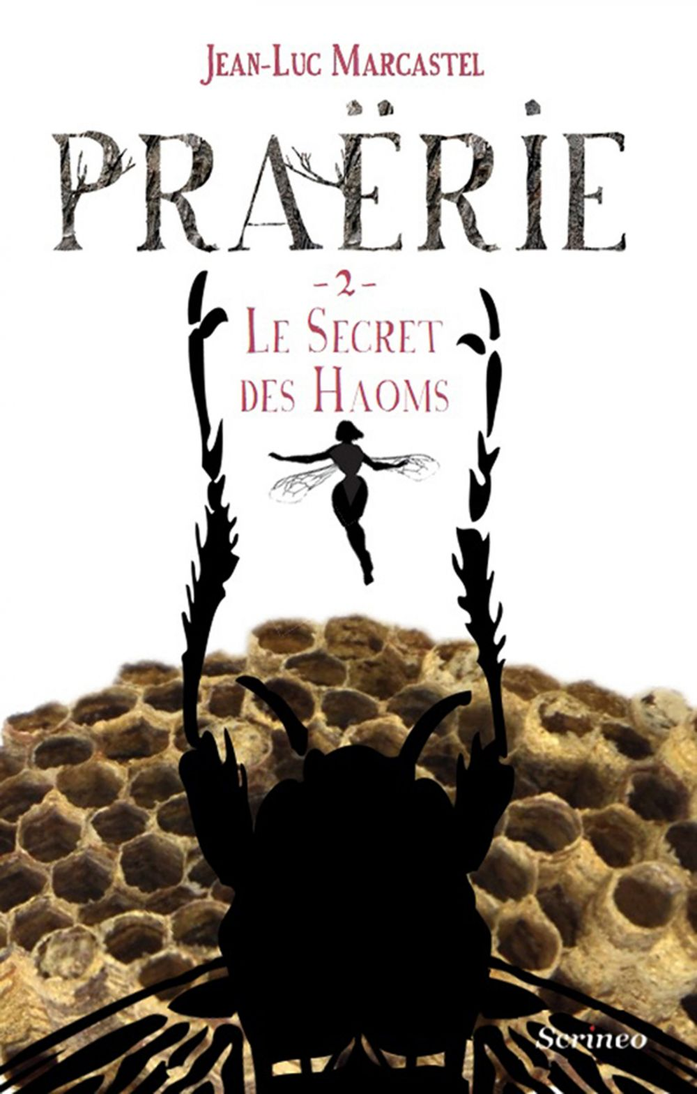 Praërie tome 02 : Le secret des Haoms