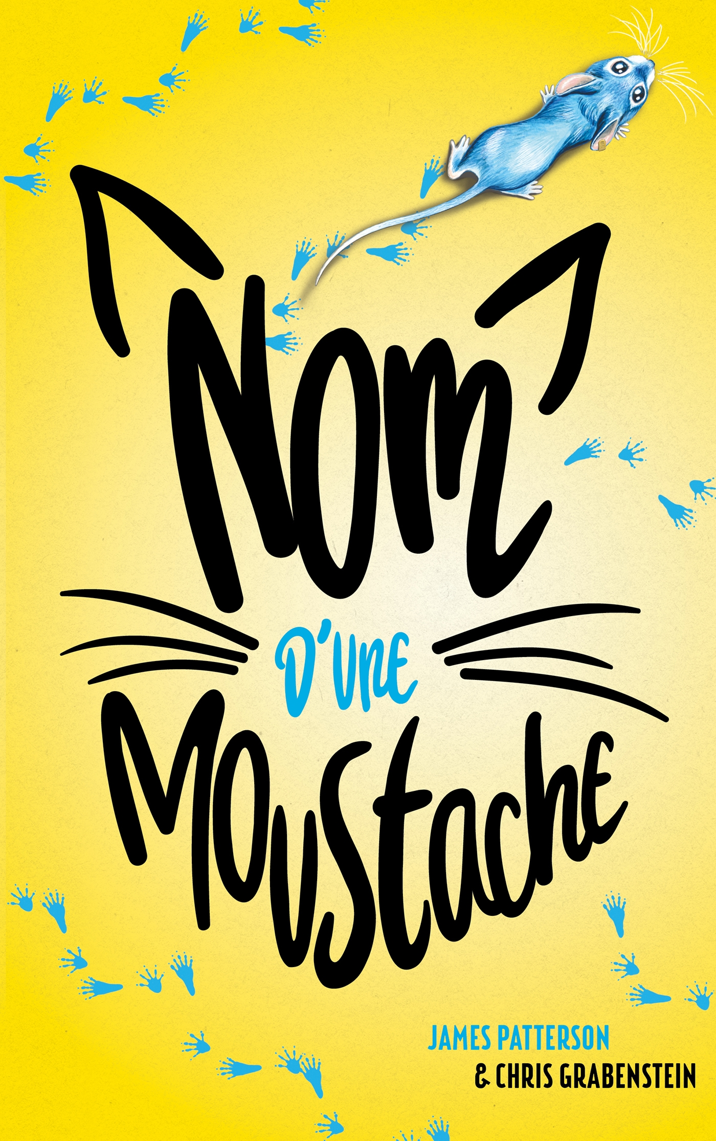 Nom d'une moustache ! | Patterson, James. Auteur