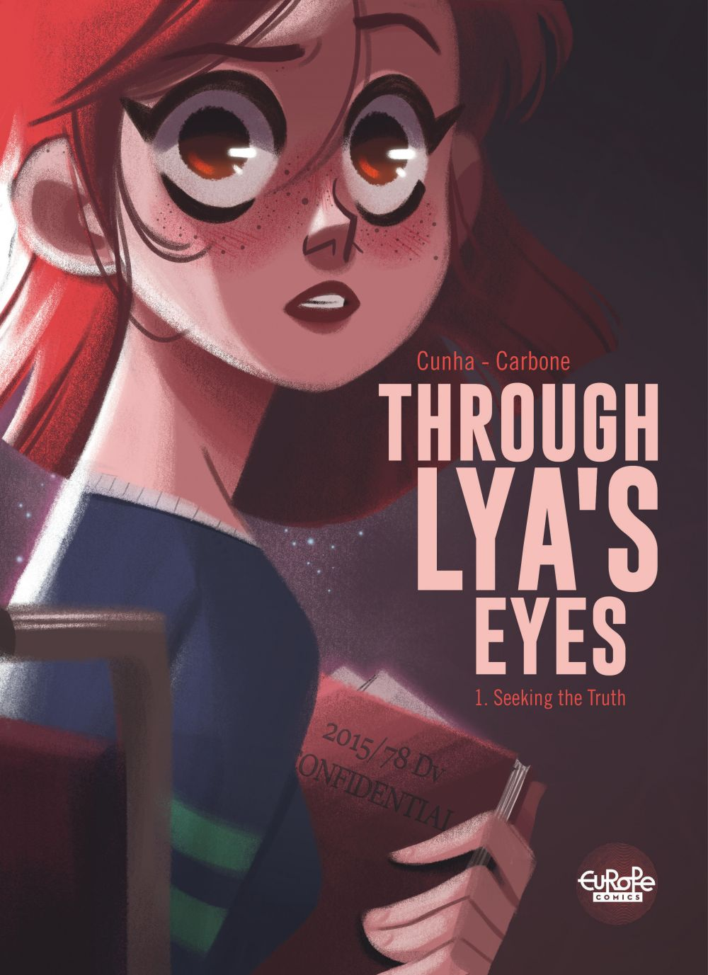 Through Lya's Eyes - Volume 1 - Seeking the Truth