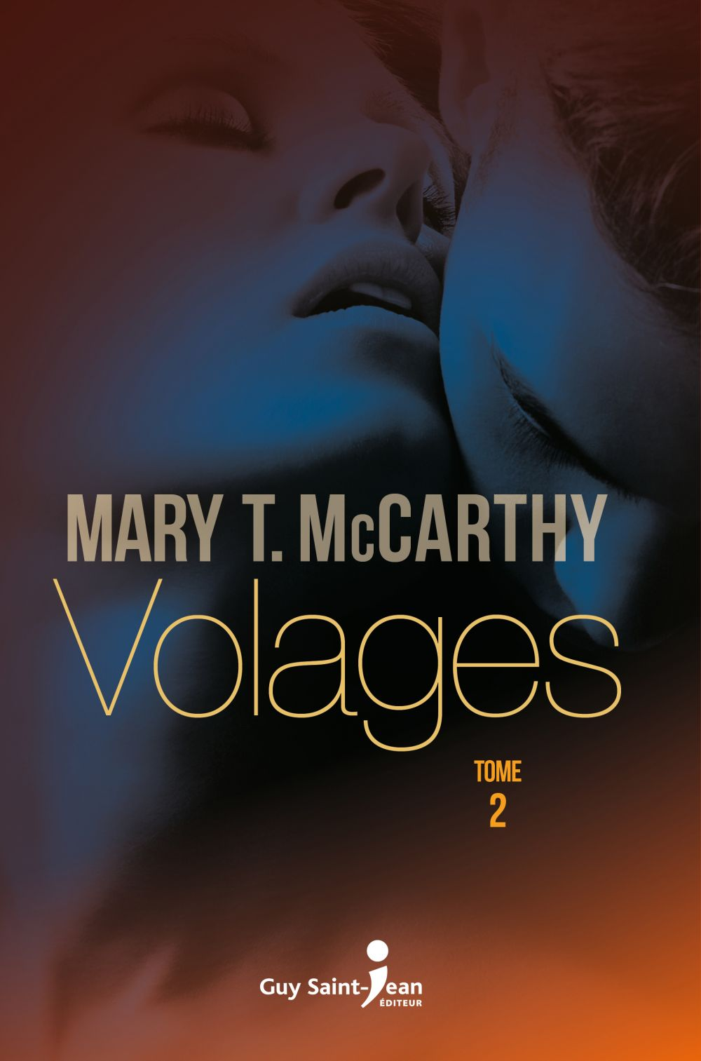 Volages, tome 2