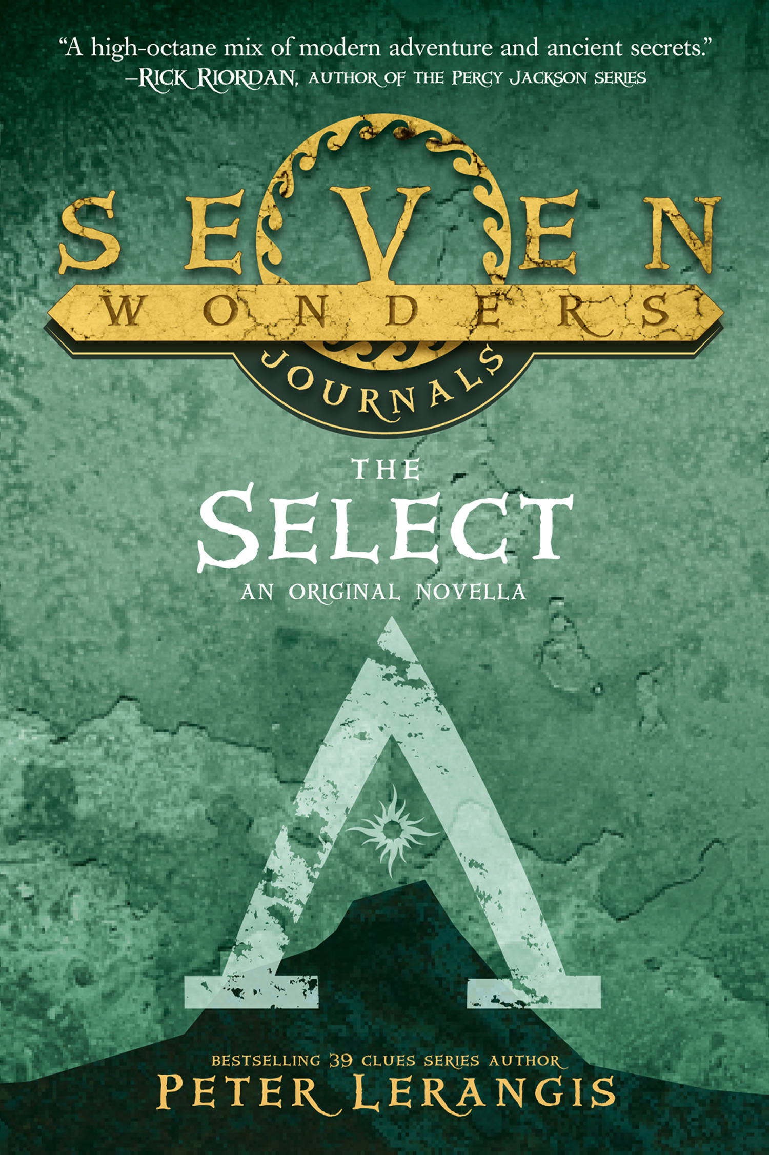 Seven Wonders Journals 1: The Select
