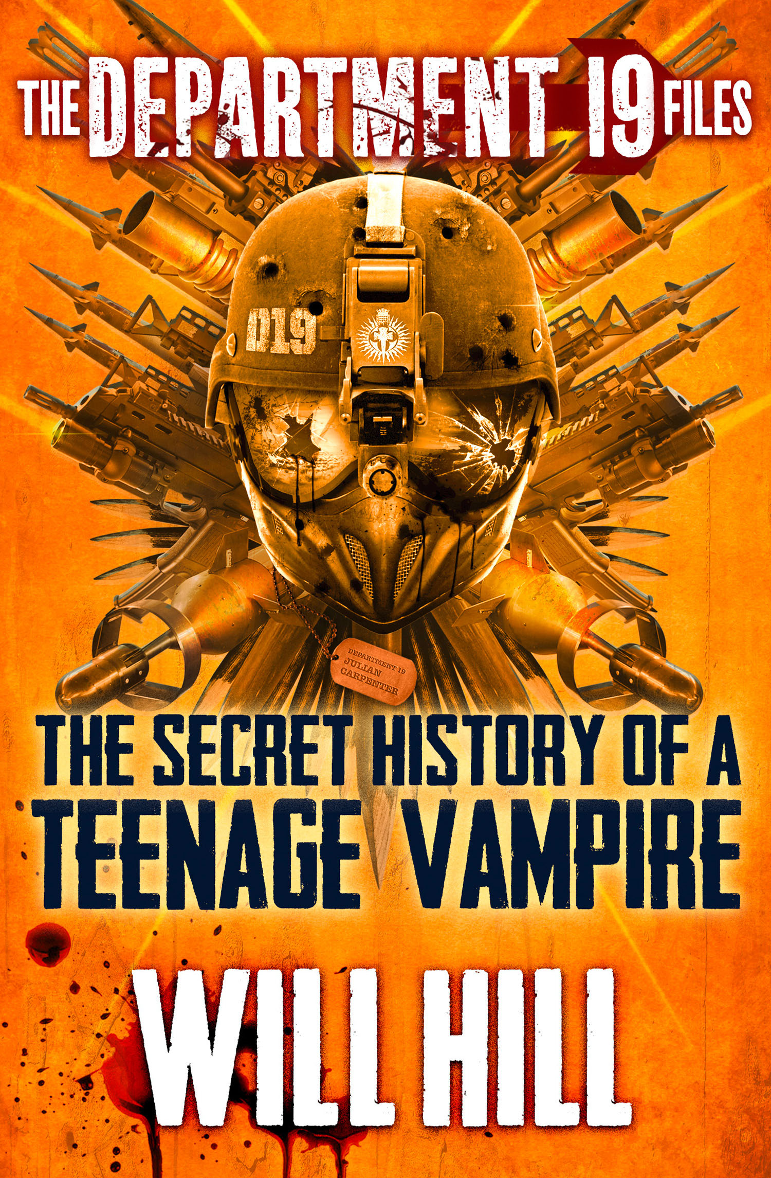 The Department 19 Files: the Secret History of a Teenage Vampire