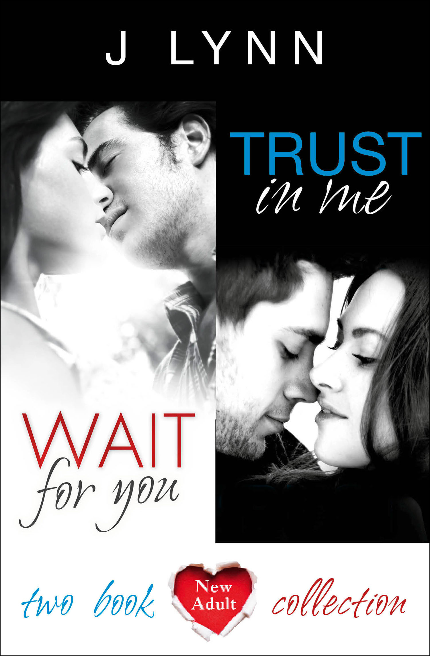 Wait For You, Trust in Me