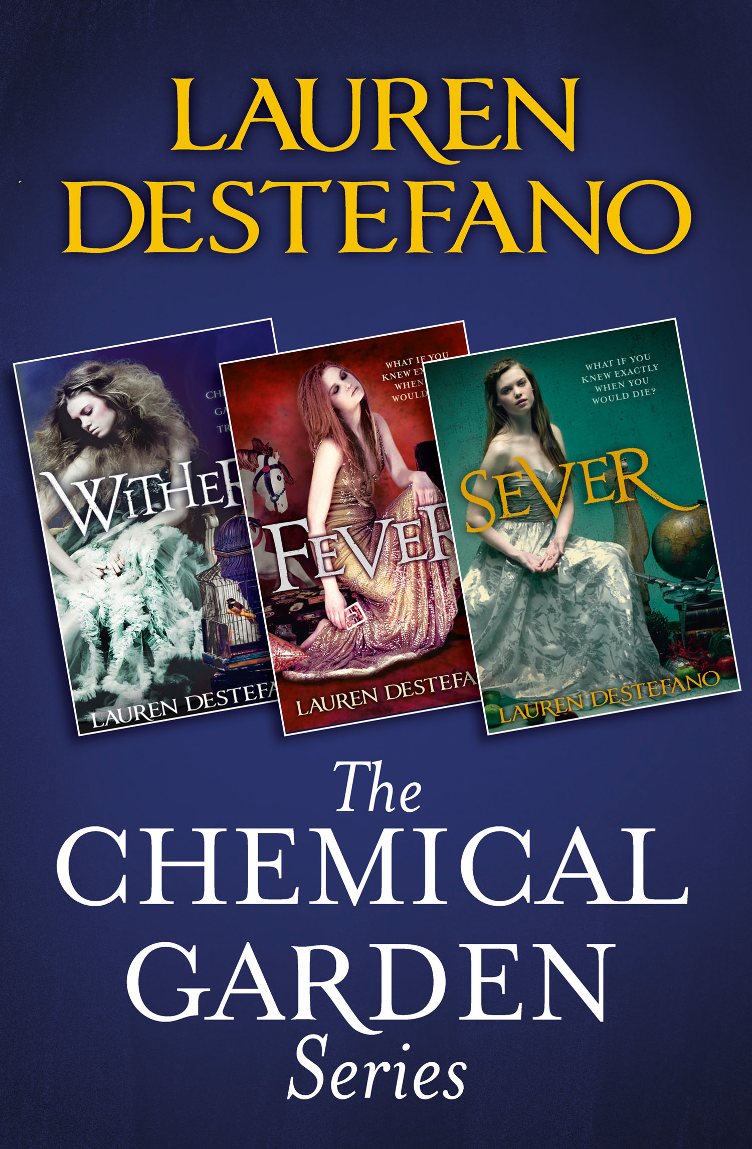 The Chemical Garden Series Books 1-3
