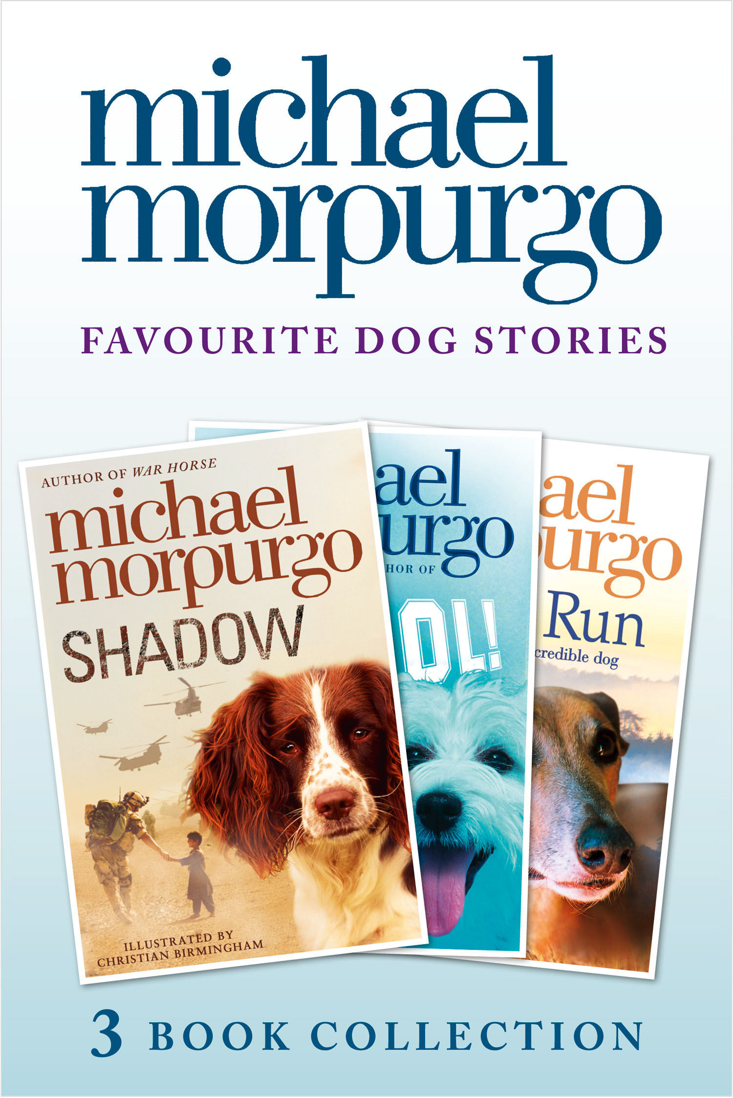 Favourite Dog Stories: Shadow, Cool! and Born to Run