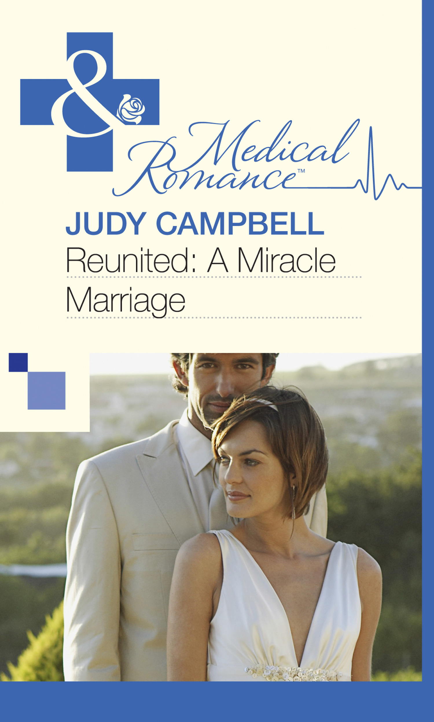 Reunited: A Miracle Marriage