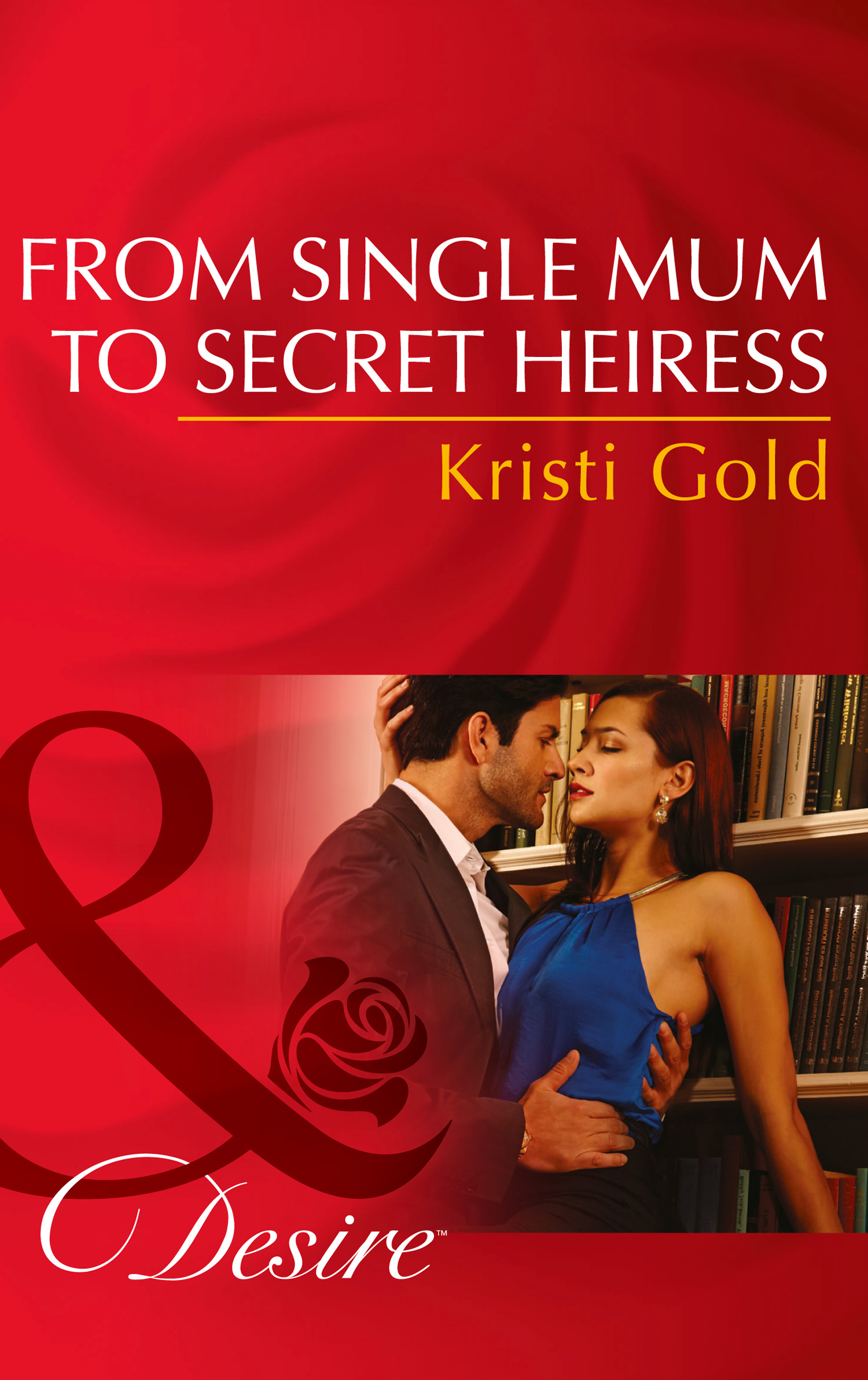 From Single Mum to Secret Heiress