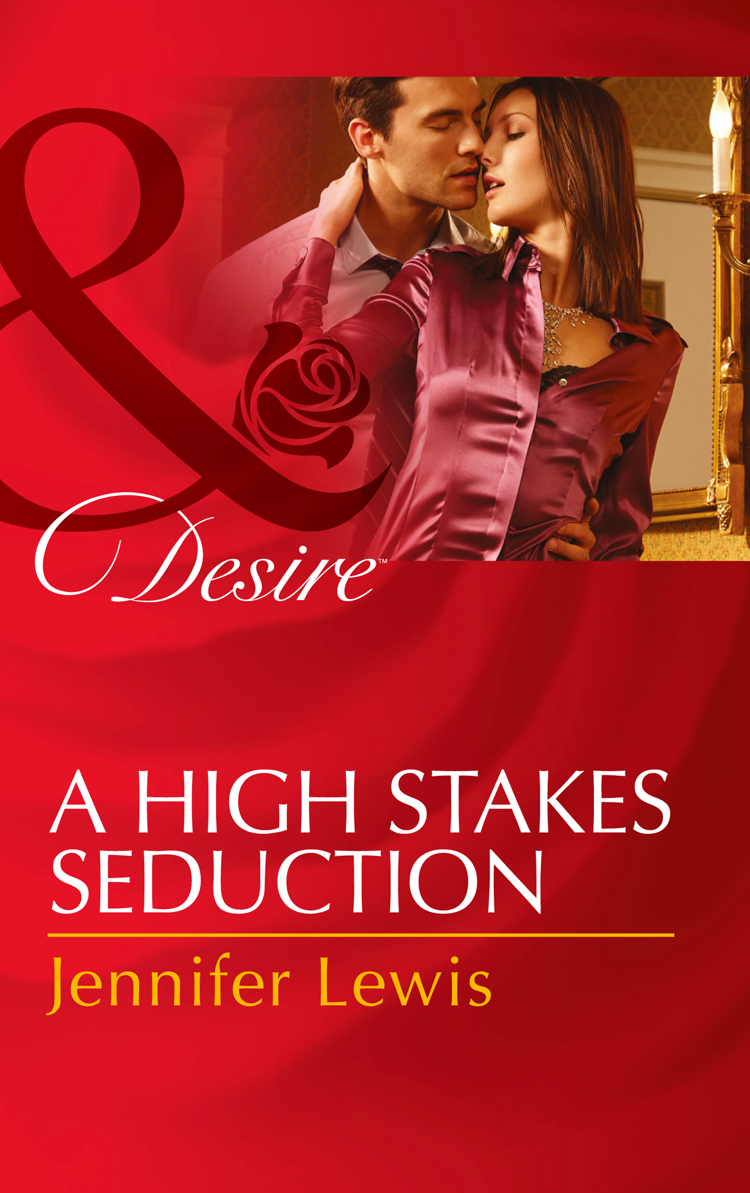 A High Stakes Seduction