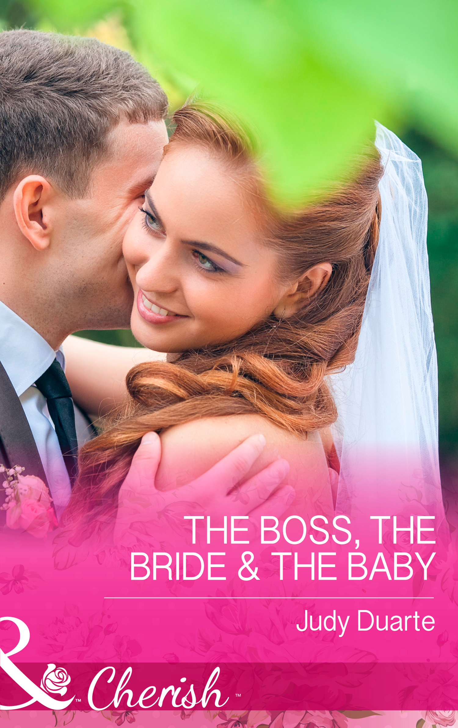 The Boss, the Bride & the Baby