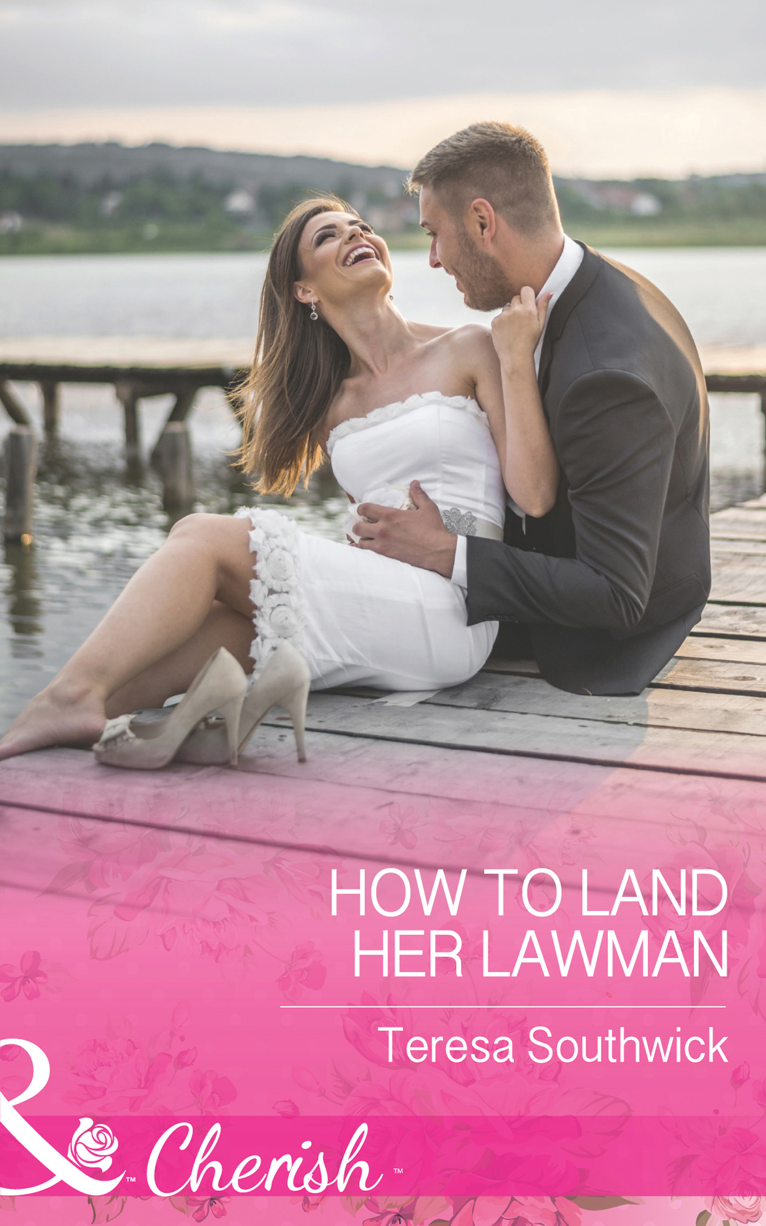 How To Land Her Lawman
