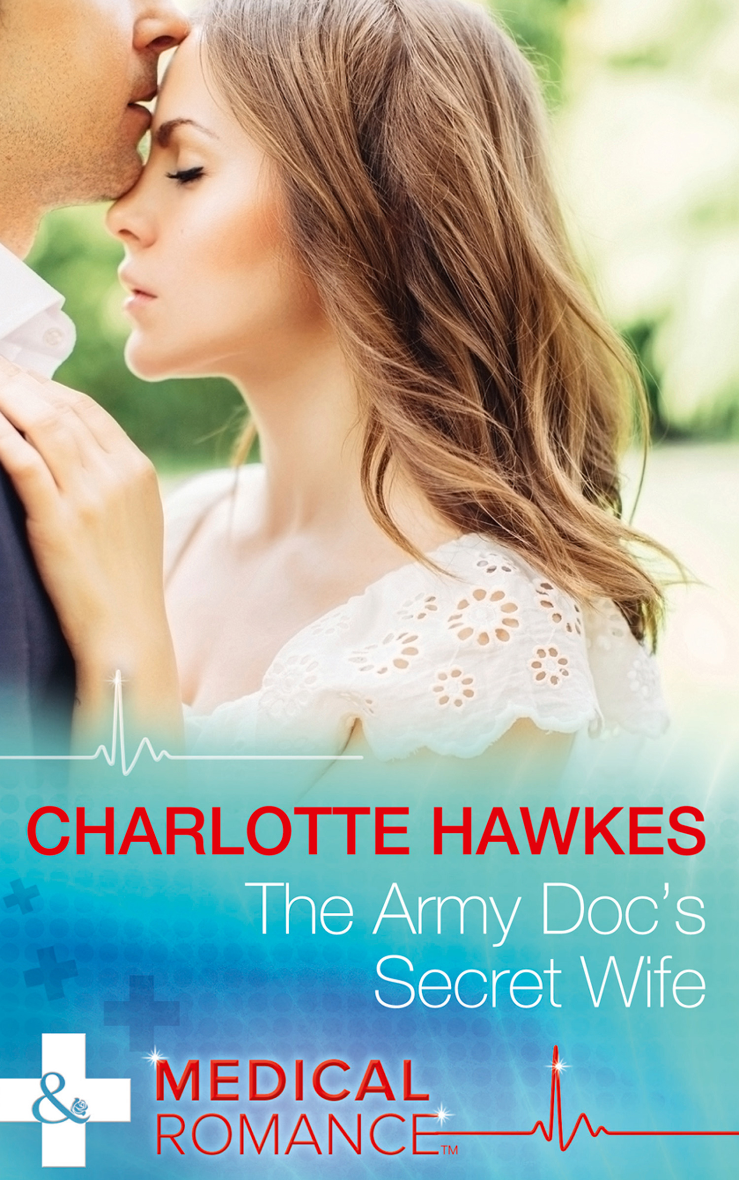 The Army Doc's Secret Wife