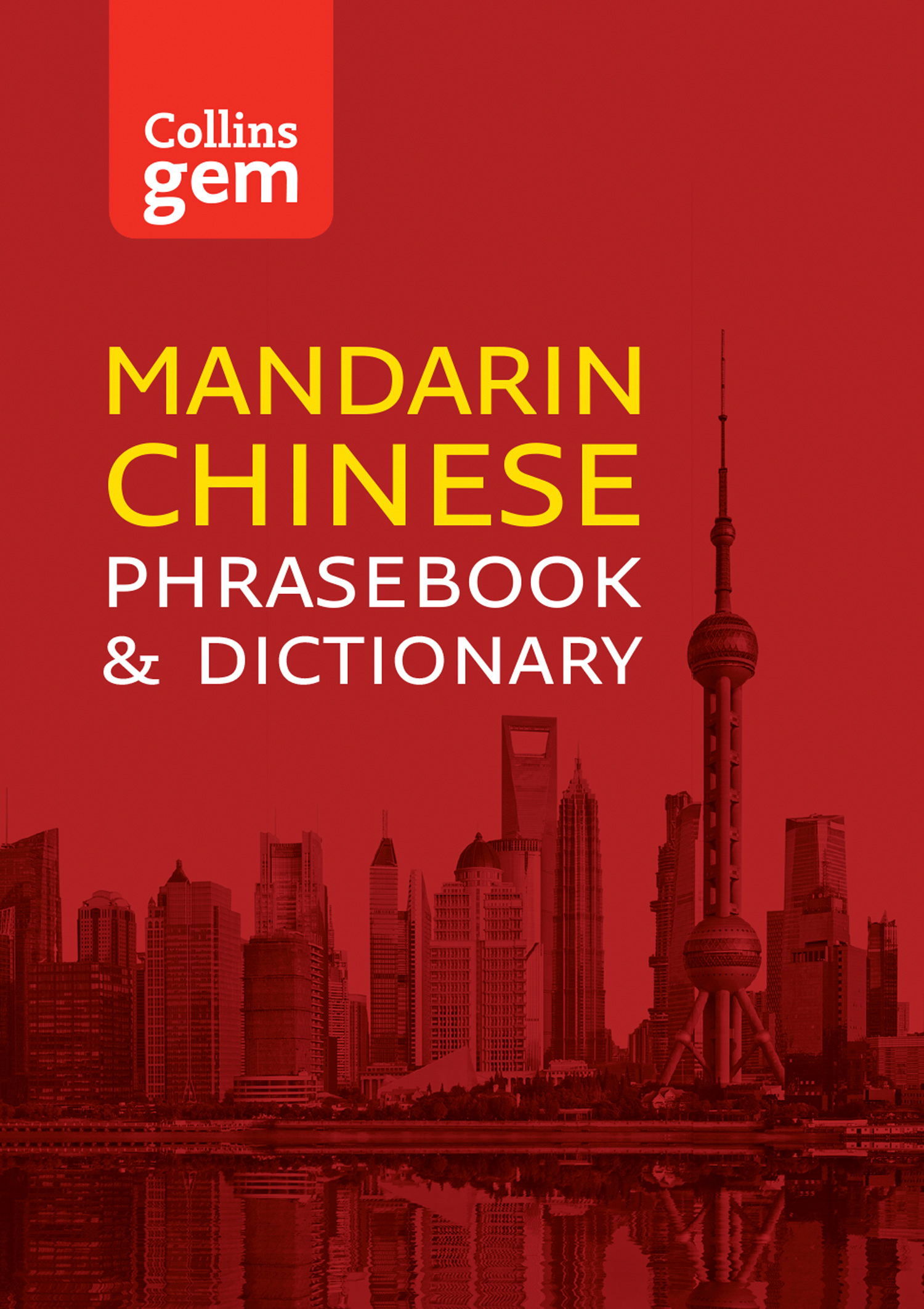 Collins Mandarin Chinese Phrasebook and Dictionary Gem Edition