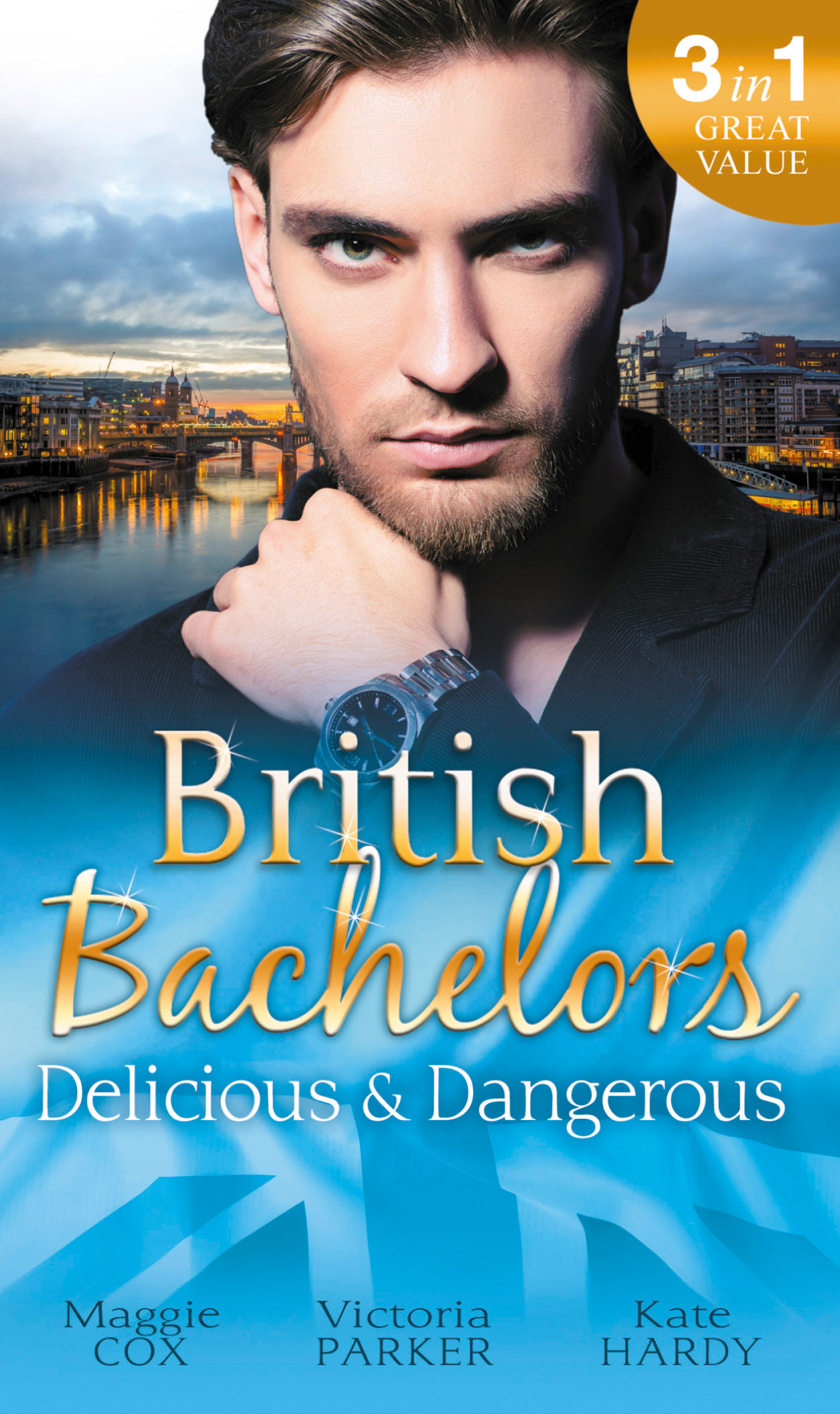 British Bachelors: Delicious and Dangerous