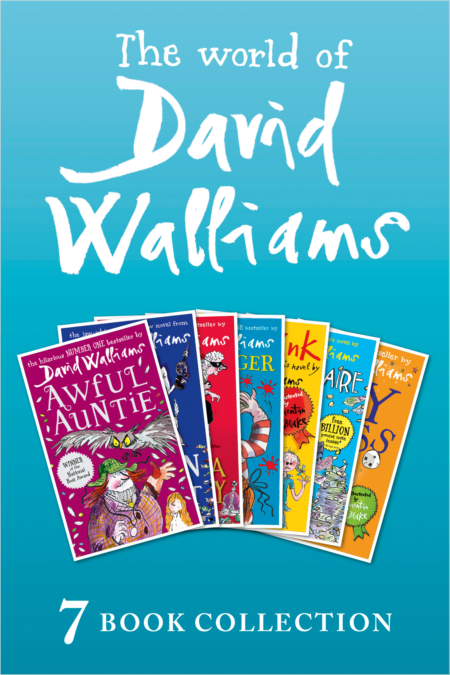 The World of David Walliams: 7 Book Collection (The Boy in the Dress, Mr Stink, Billionaire Boy, Gangsta Granny, Ratburger, Demon Dentist, Awful Auntie)