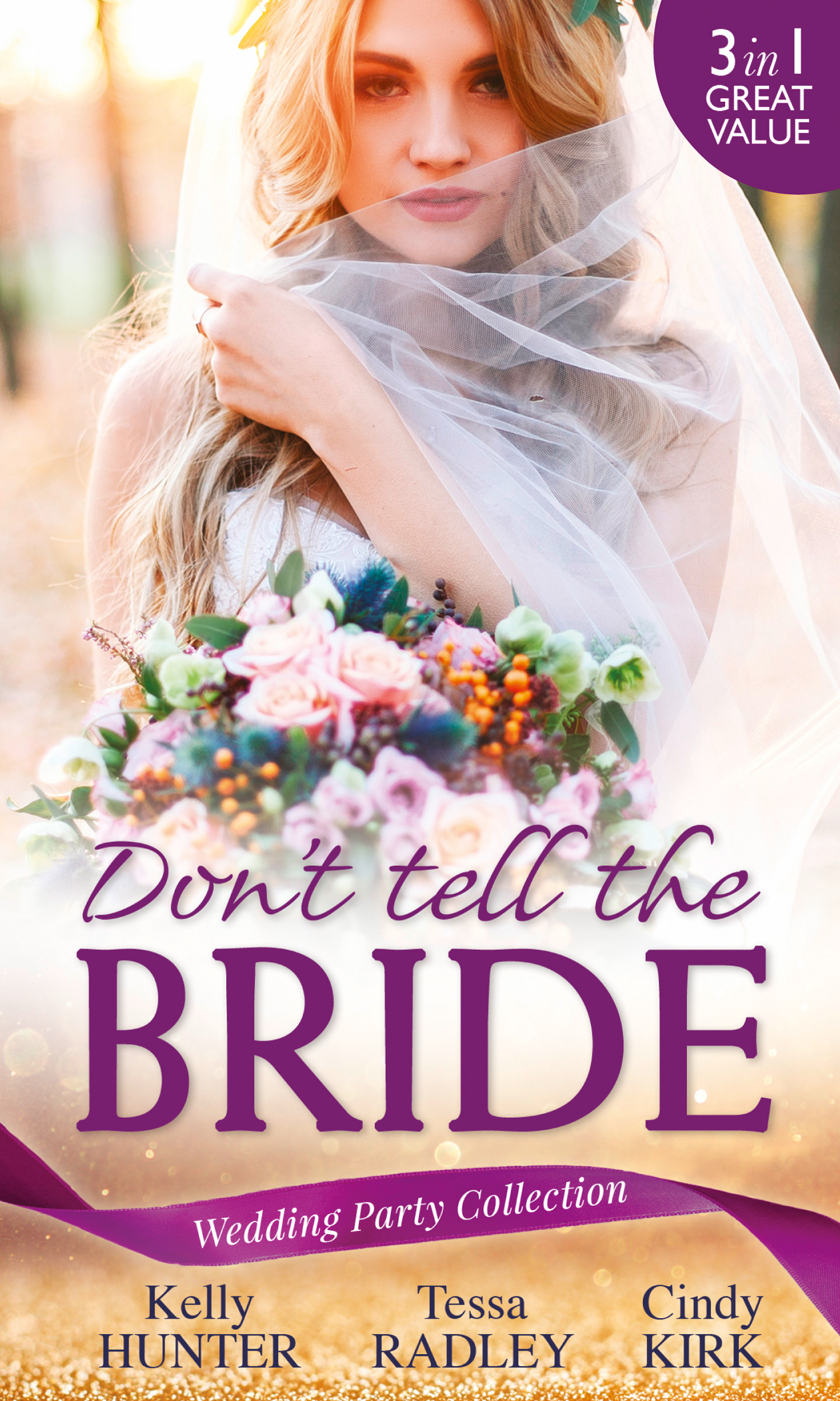 Wedding Party Collection: Don't Tell The Bride