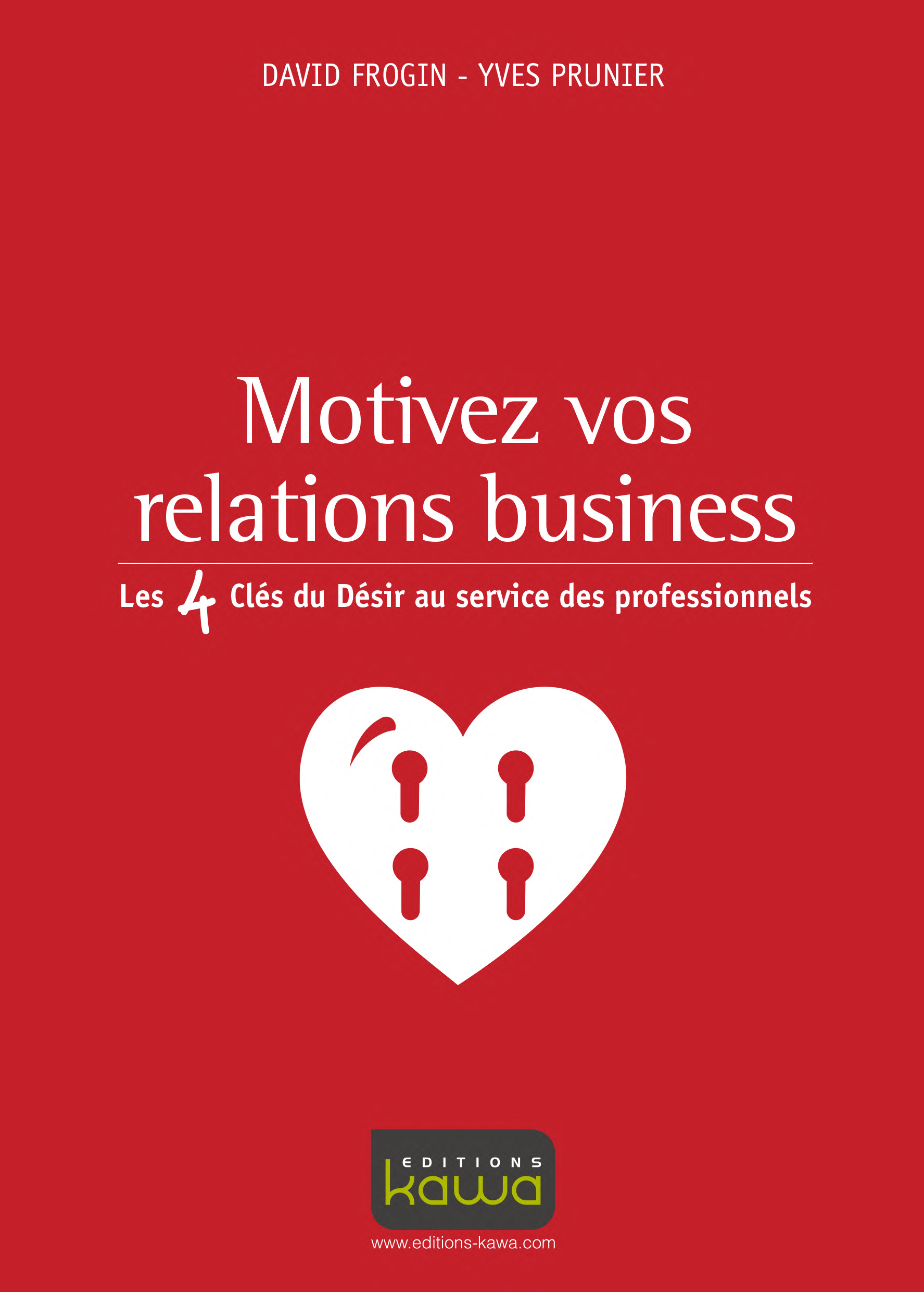 Motivez vos relations business