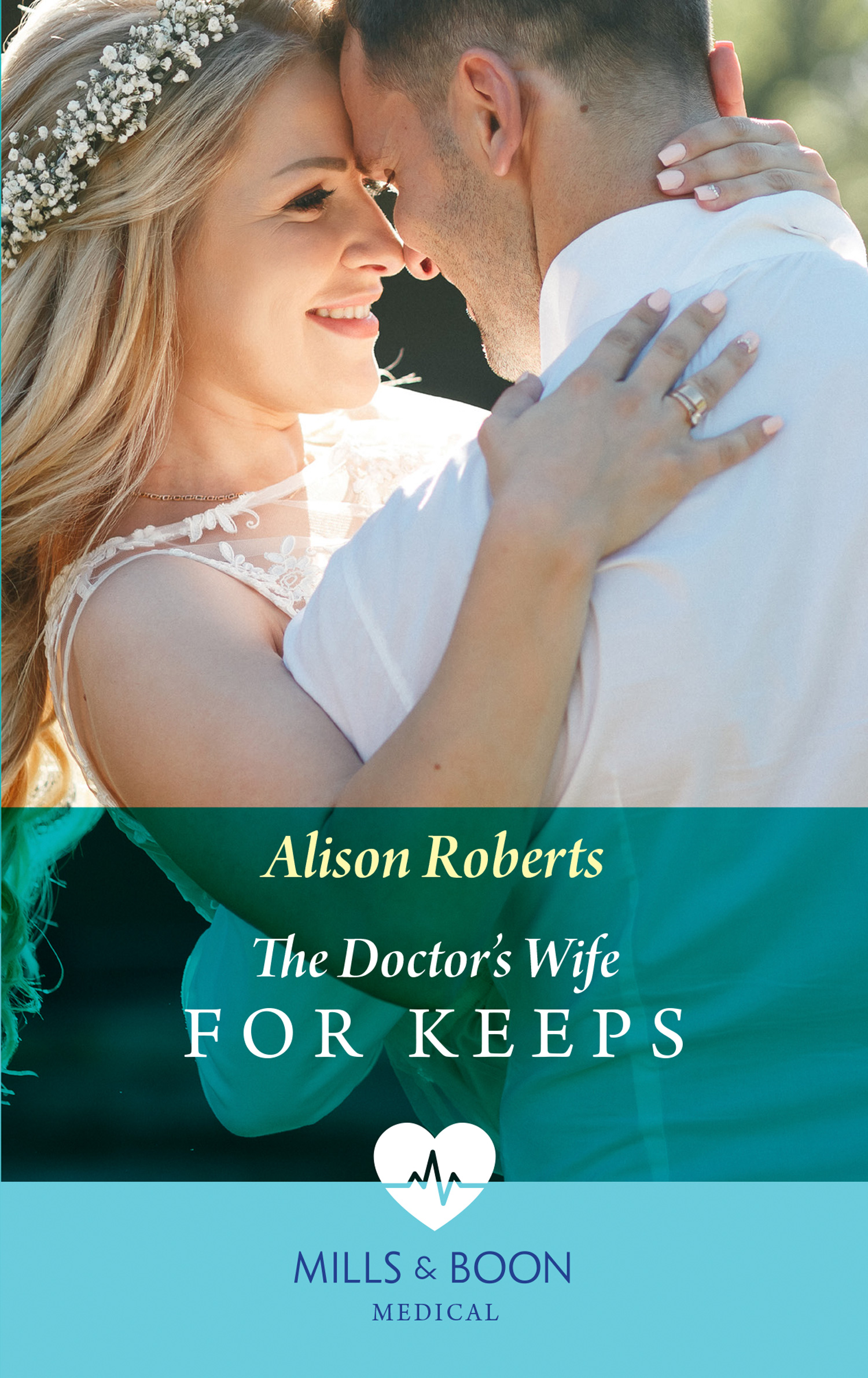 The Doctor's Wife For Keeps