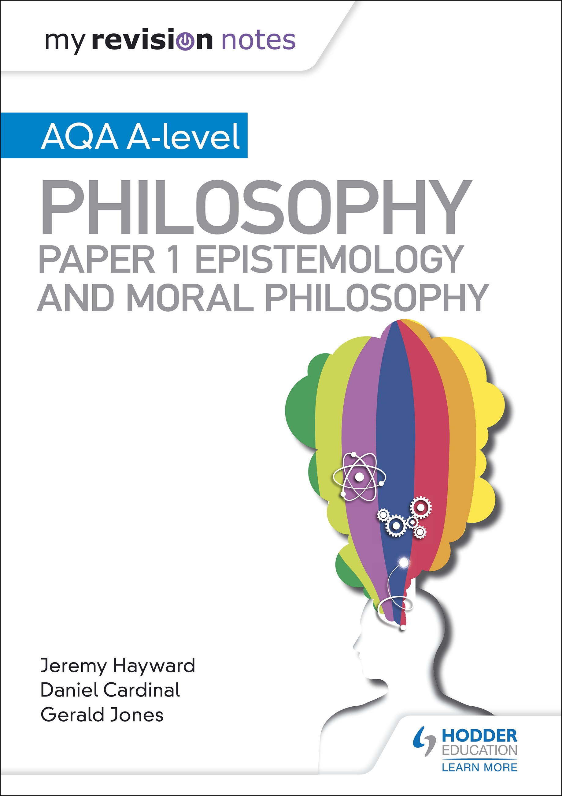 My Revision Notes: AQA A-level Philosophy Paper 1 Epistemology and Moral Philosophy