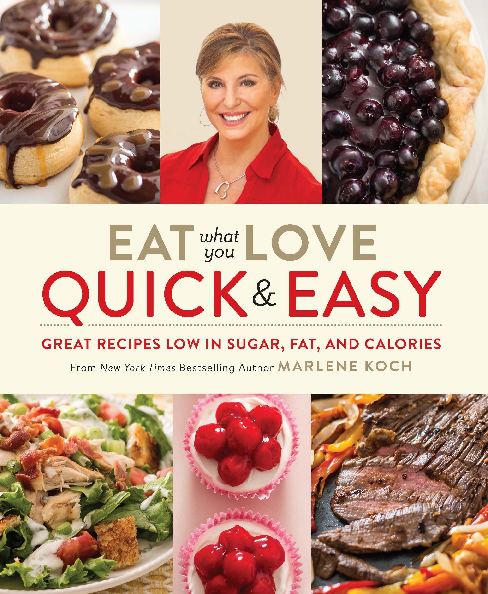 Eat What You Love: Quick & Easy