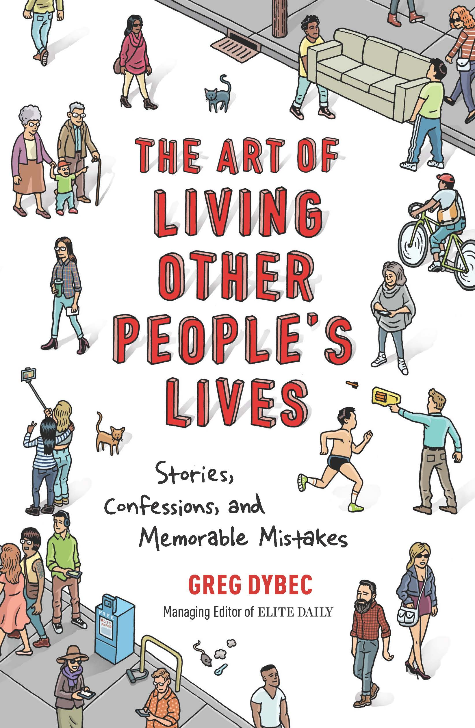 The Art of Living Other People's Lives