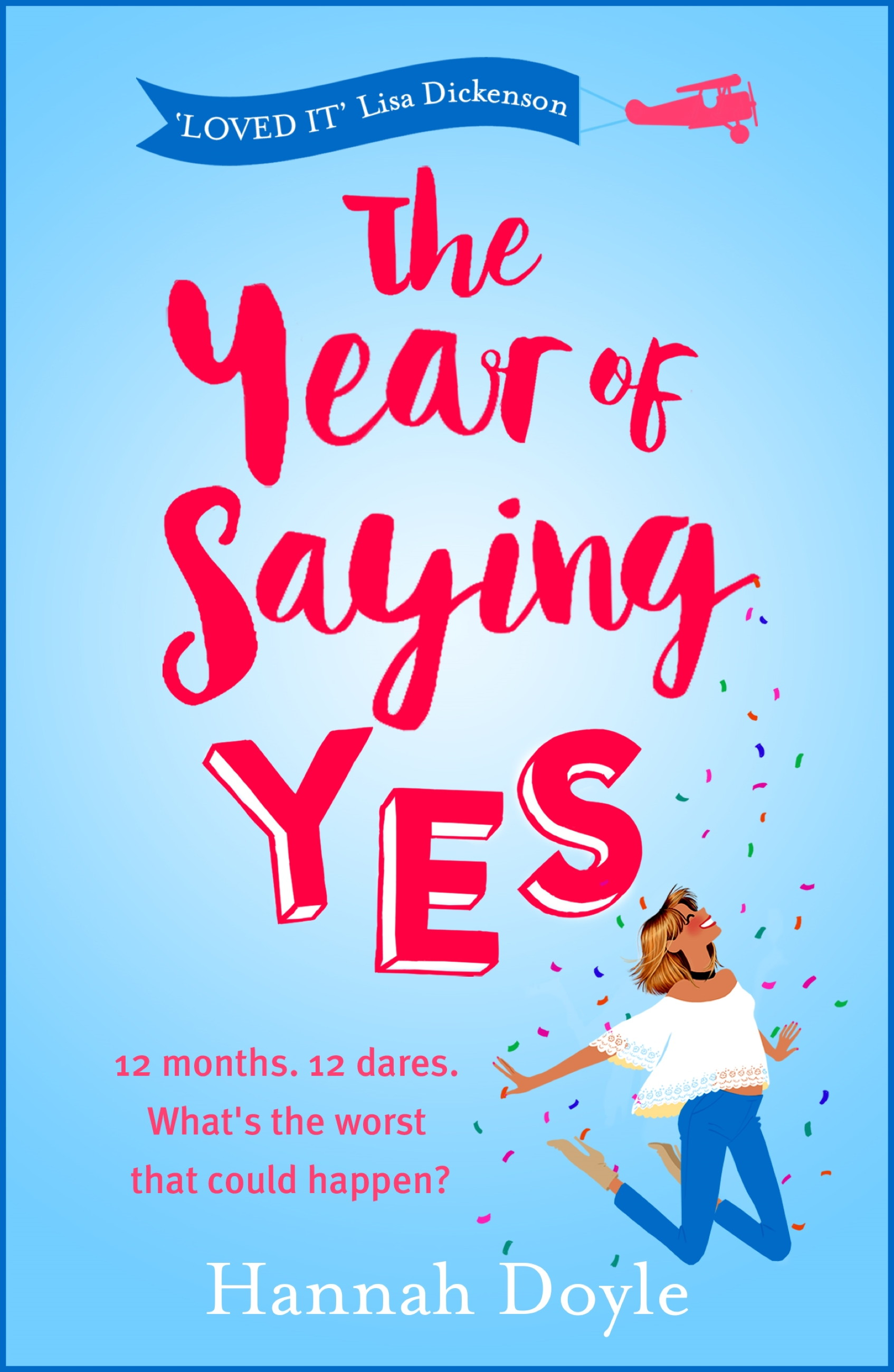 The Year of Saying Yes