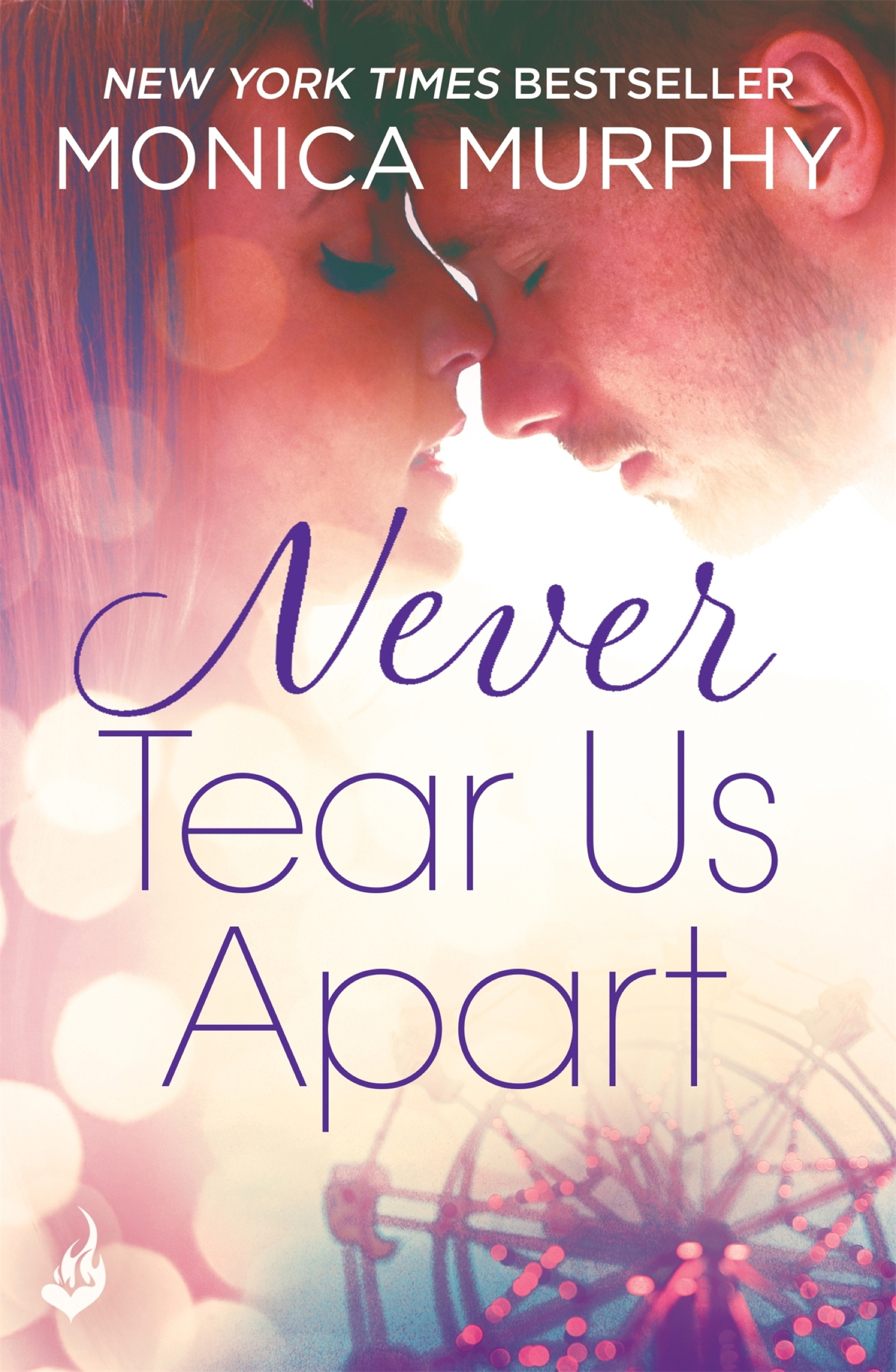 Never Tear Us Apart: Never Series 1