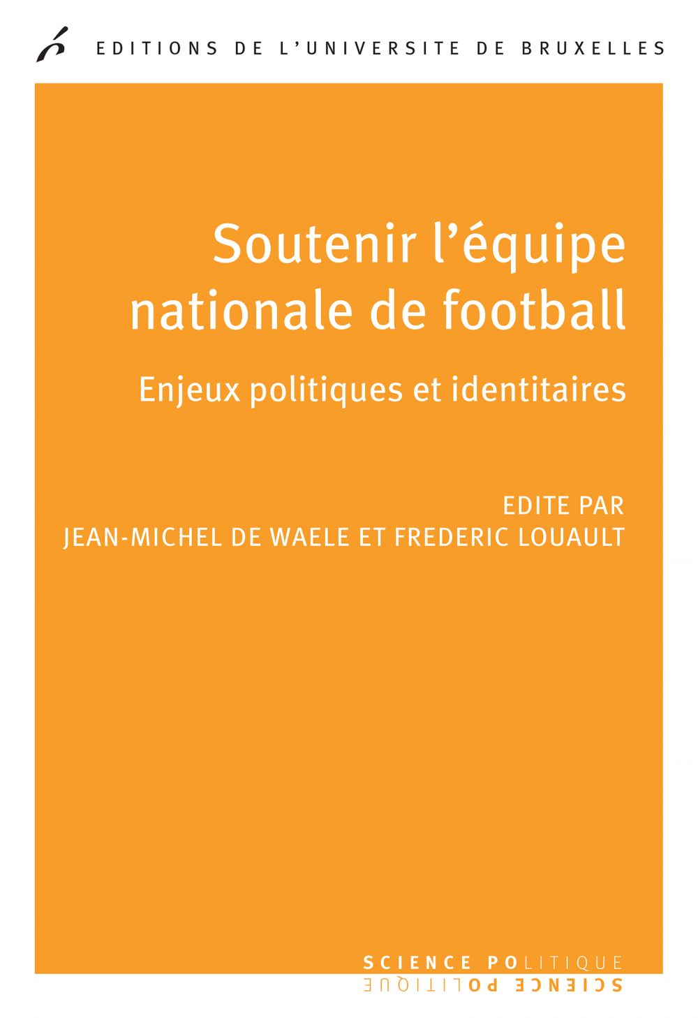 Soutenir l'équipe nationale de football