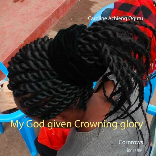 My God given Crowning glory