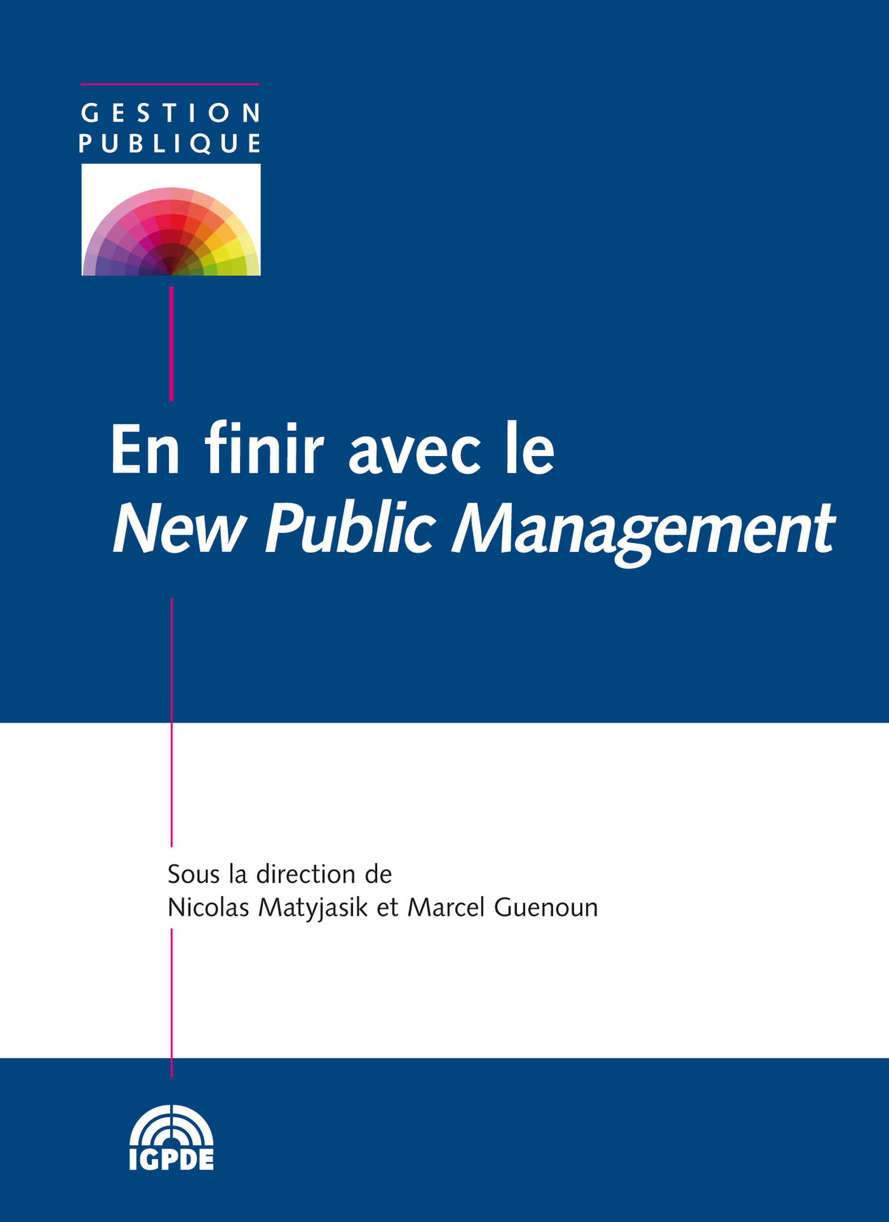 En finir avec le New Public Management