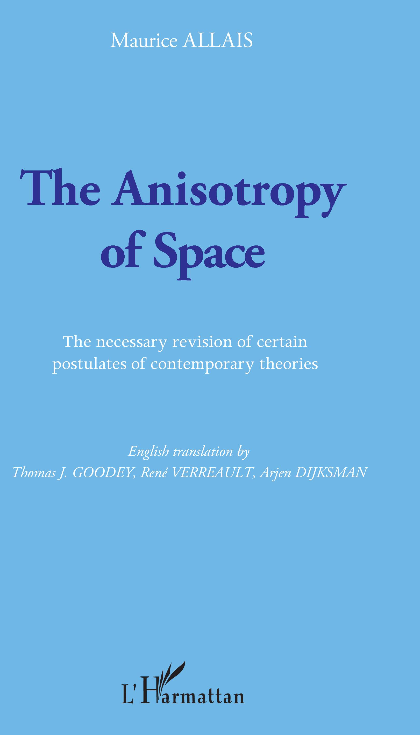 The Anisotropy of Space