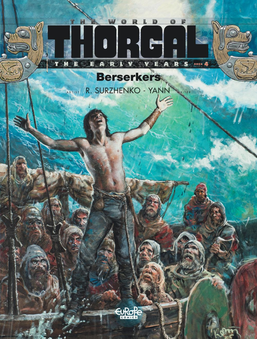 The World of Thorgal: The Early Years - Tome 4 - Berserkers