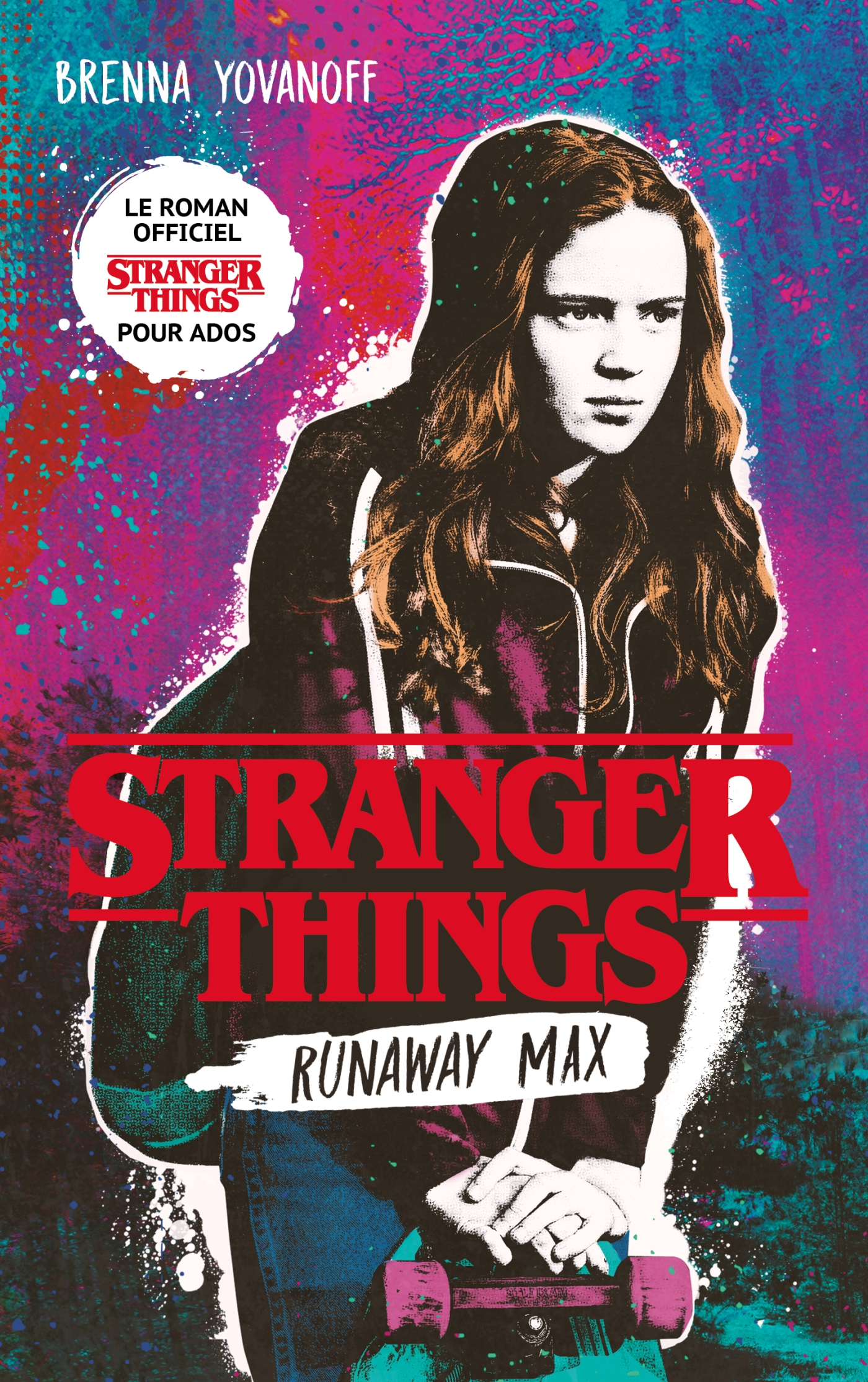 Stranger Things - Runaway Max - Le roman officiel pour ados