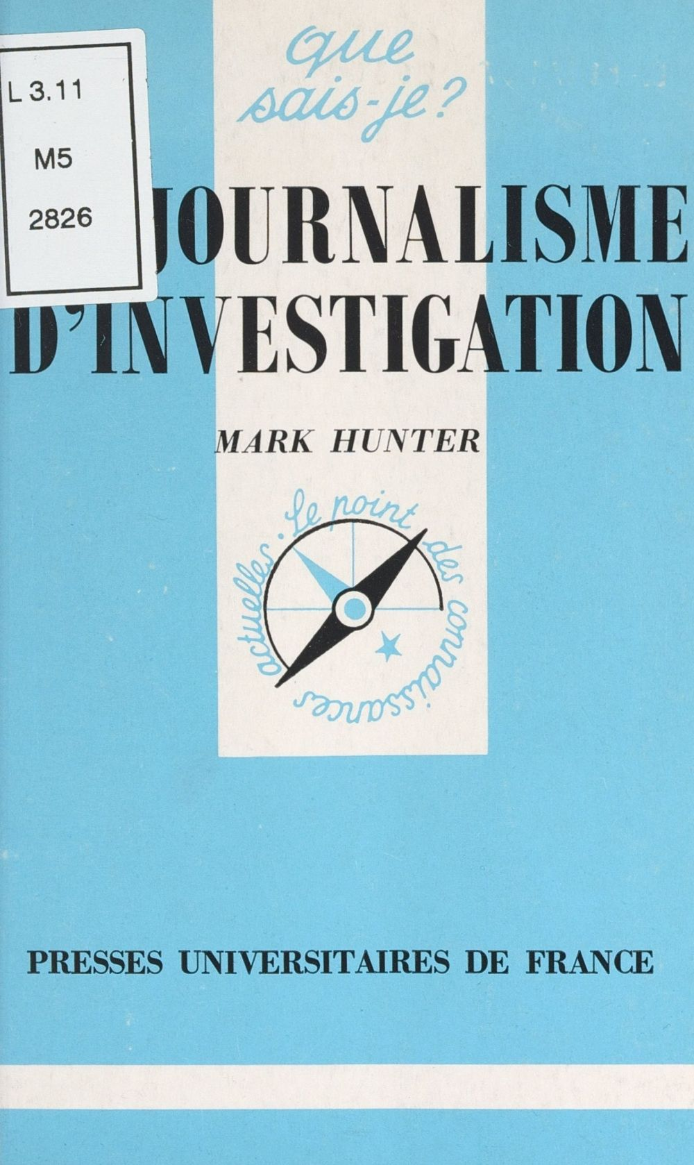 Le journalisme d'investigation