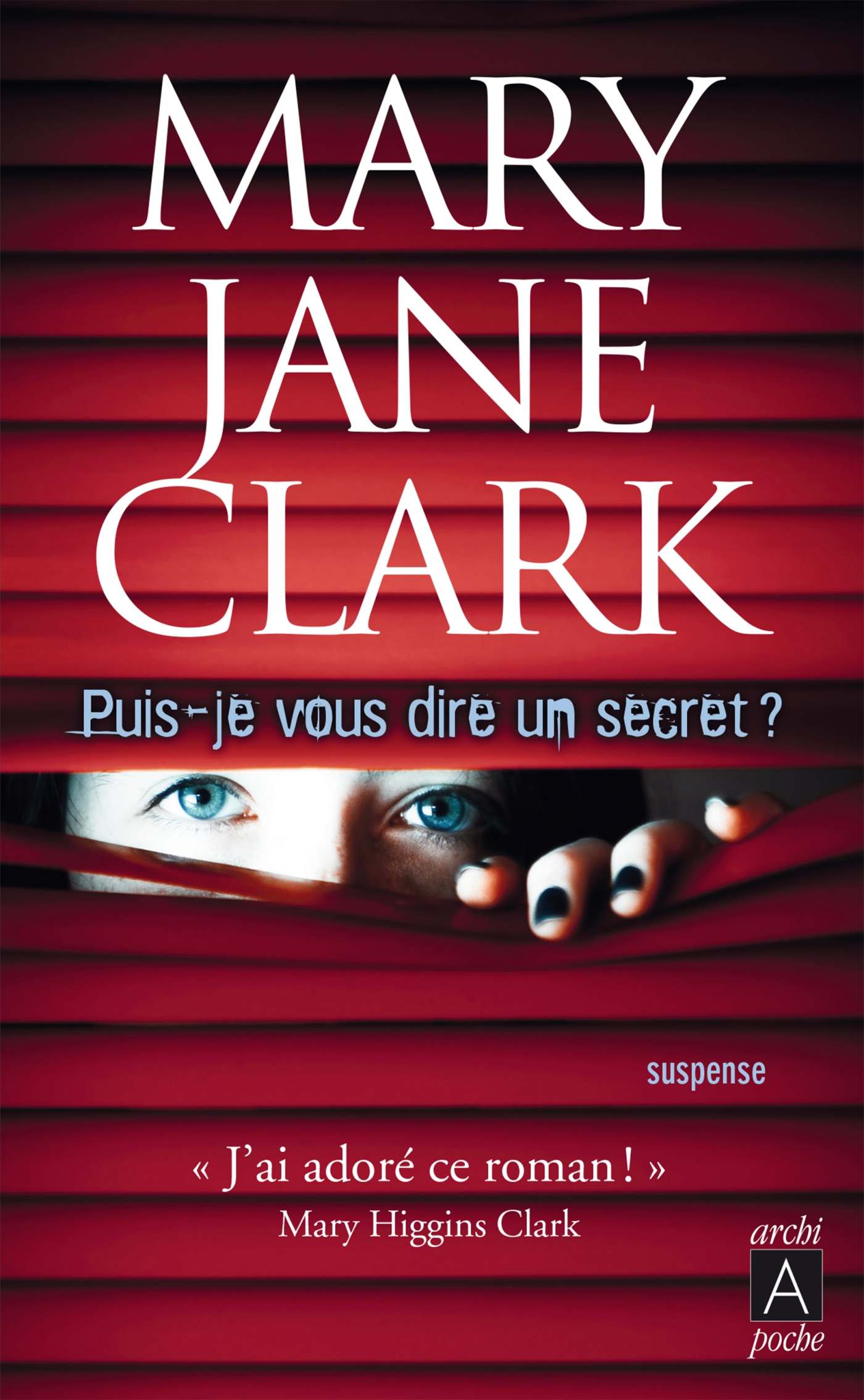 Puis-je vous dire un secret ? | Jane-Clark, Mary