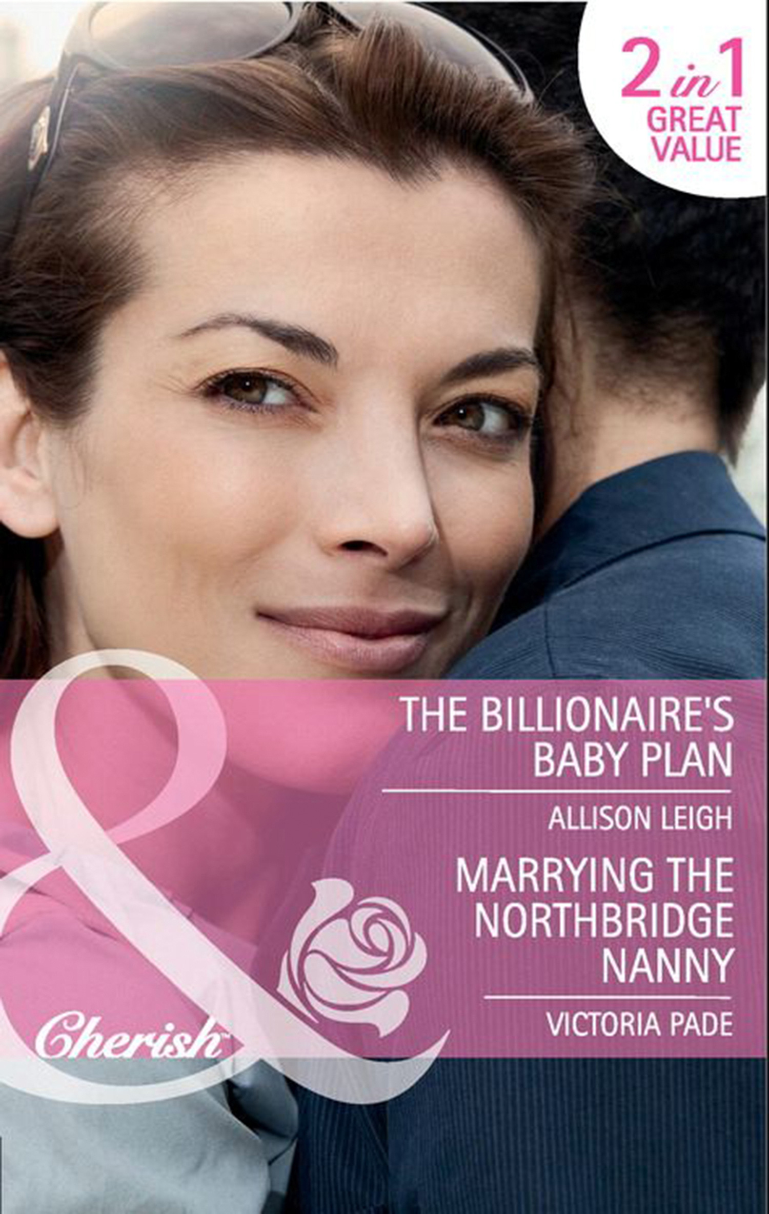 The Billionaire's Baby Plan / Marrying the Northbridge Nanny