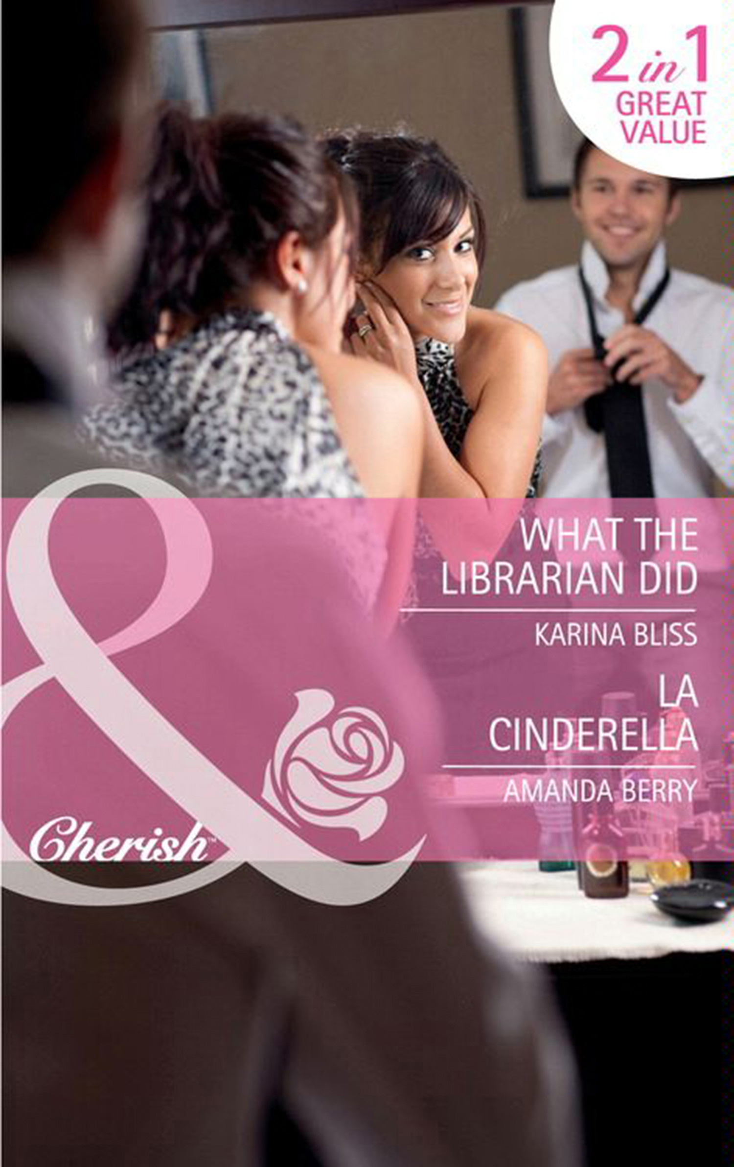 What the Librarian Did / LA Cinderella