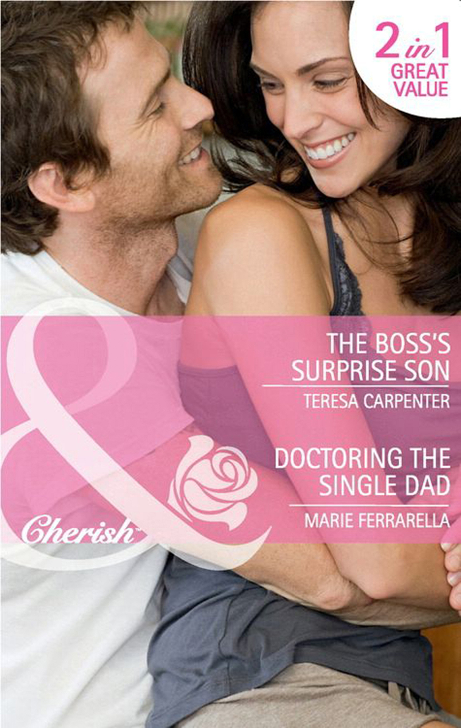The Boss's Surprise Son / Doctoring the Single Dad