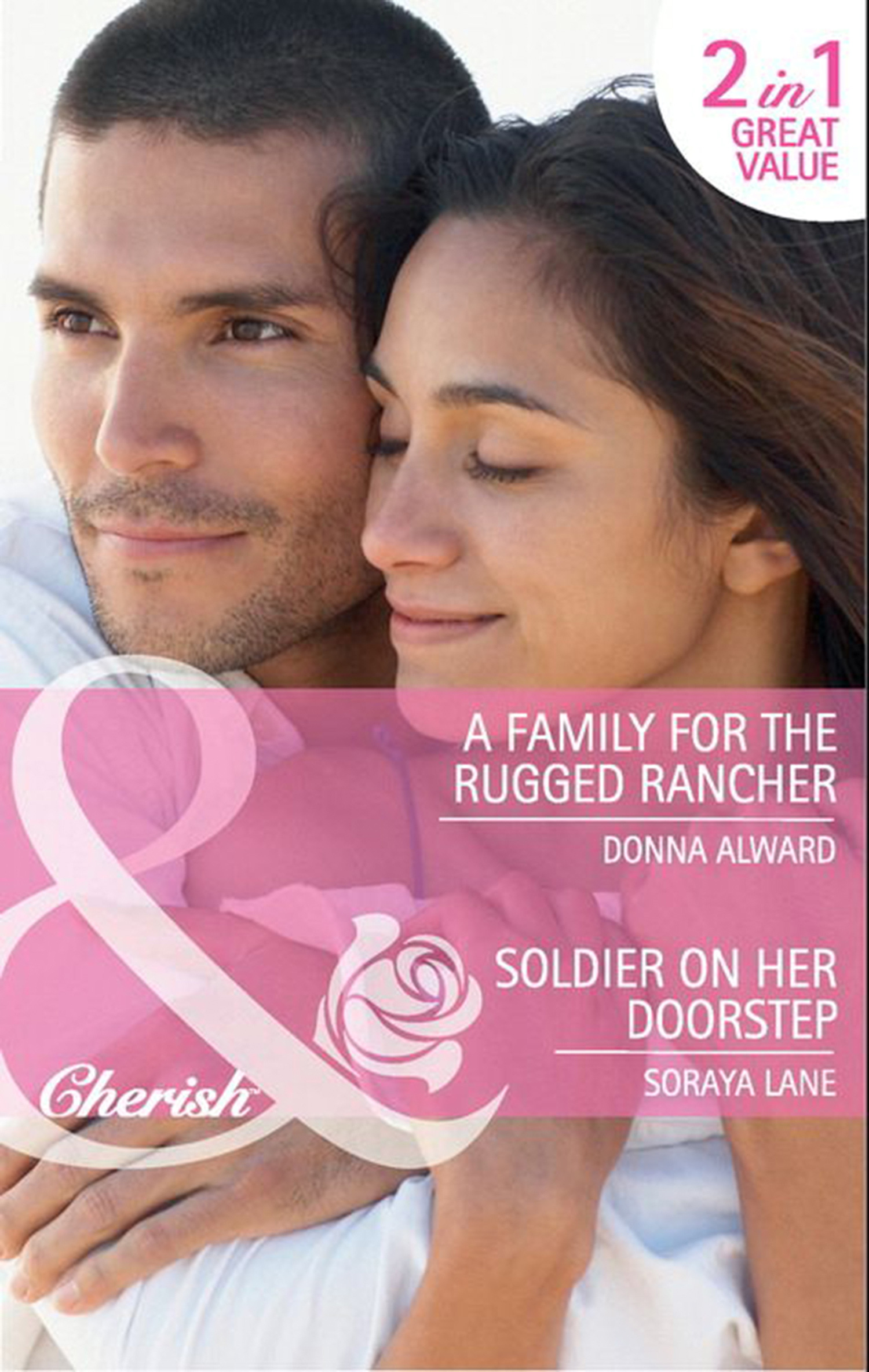 A Family for the Rugged Rancher / Soldier on Her Doorstep
