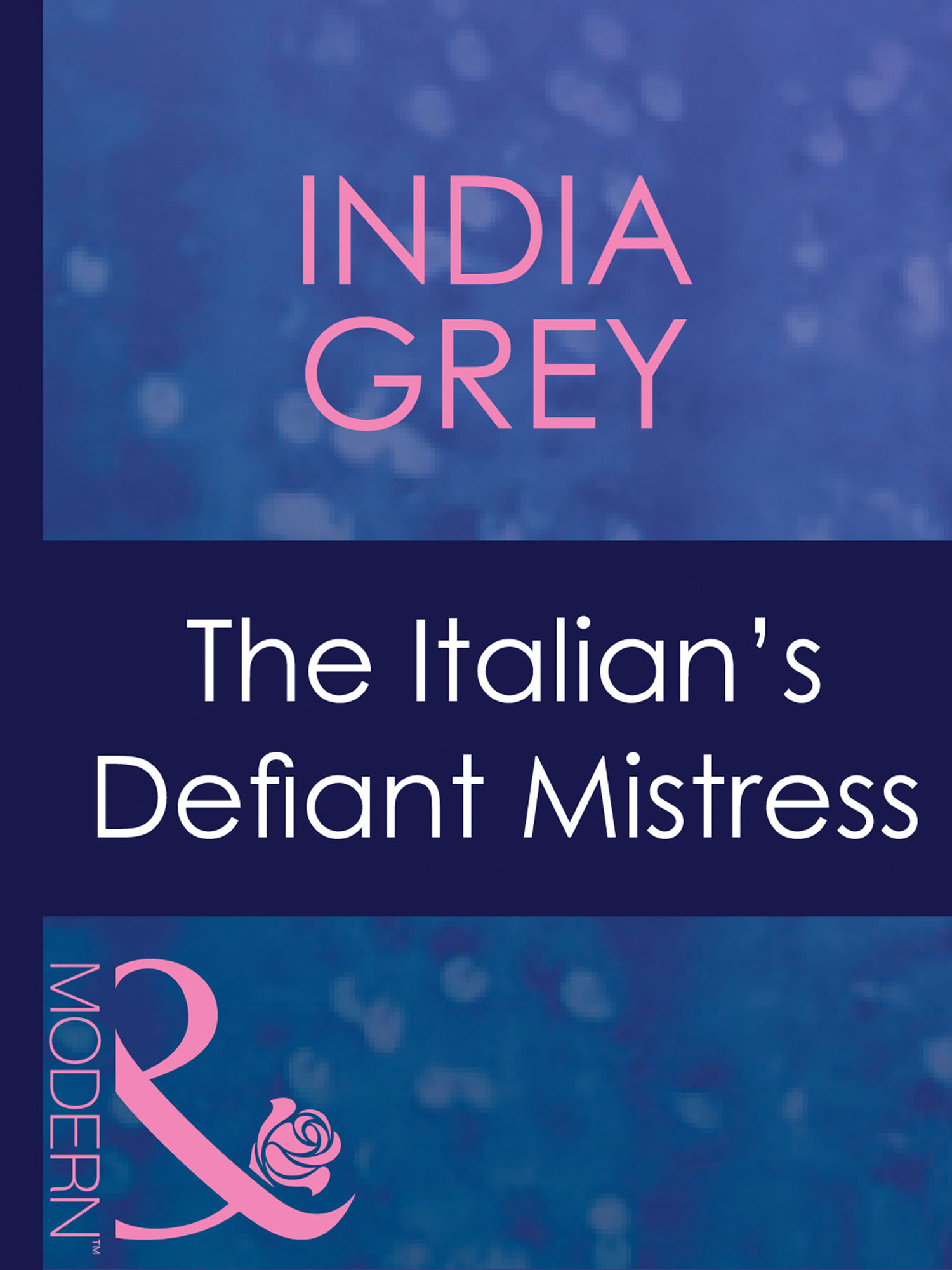 The Italian's Defiant Mistress