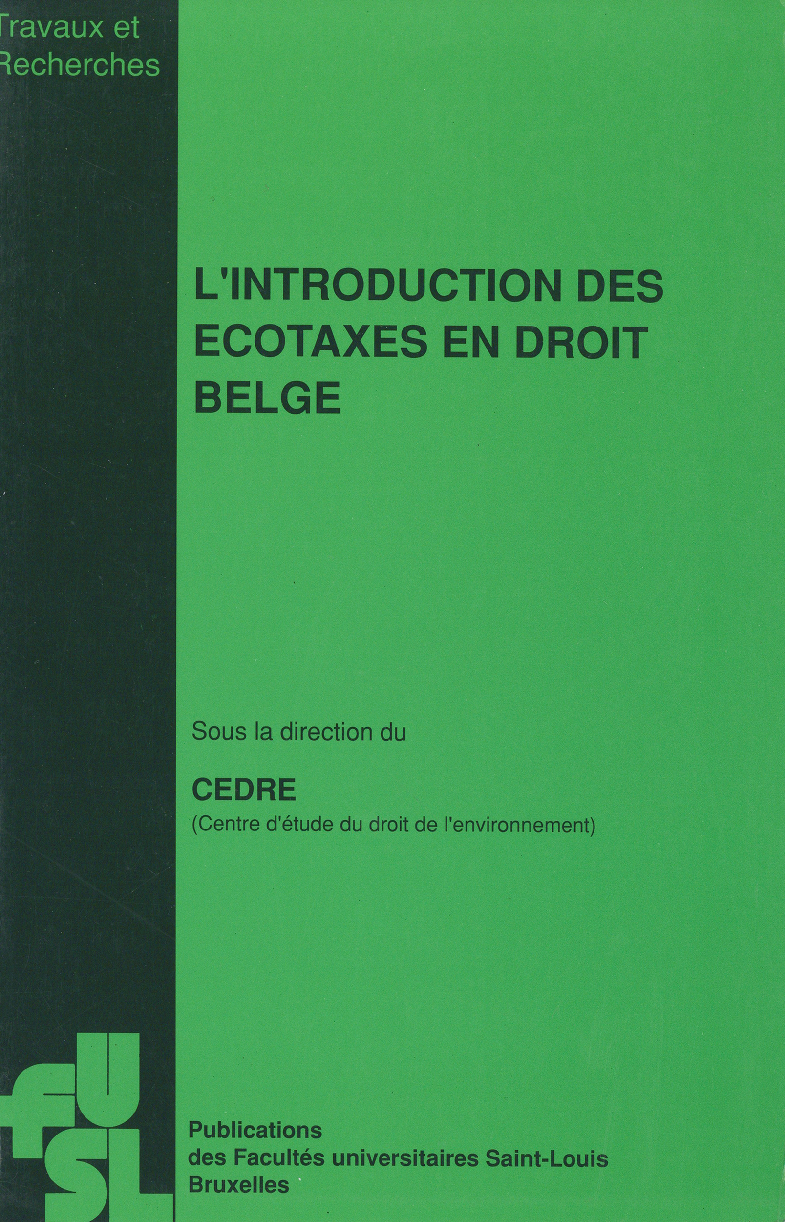 L'introduction des écotaxes en droit belge
