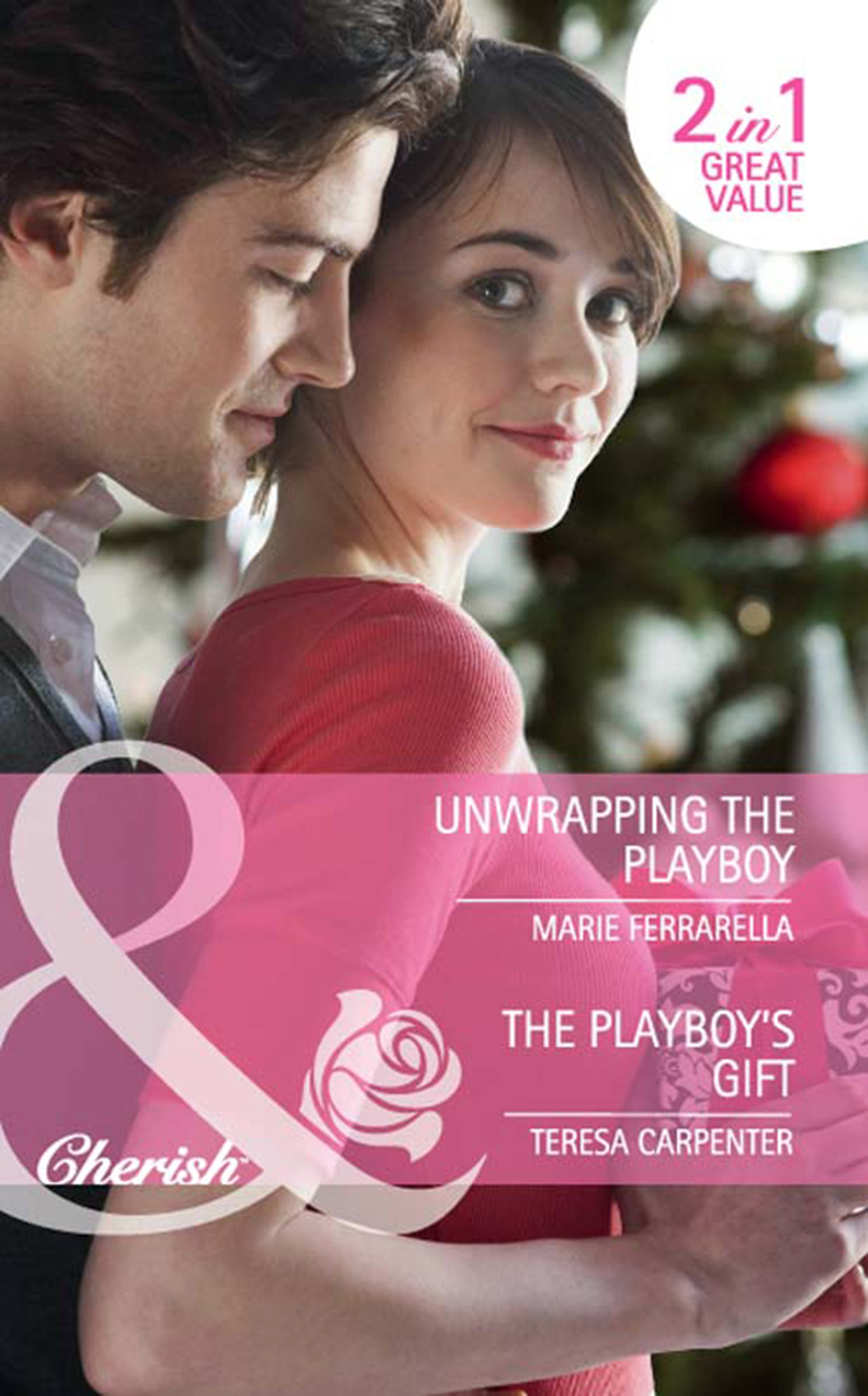Unwrapping the Playboy / The Playboy's Gift