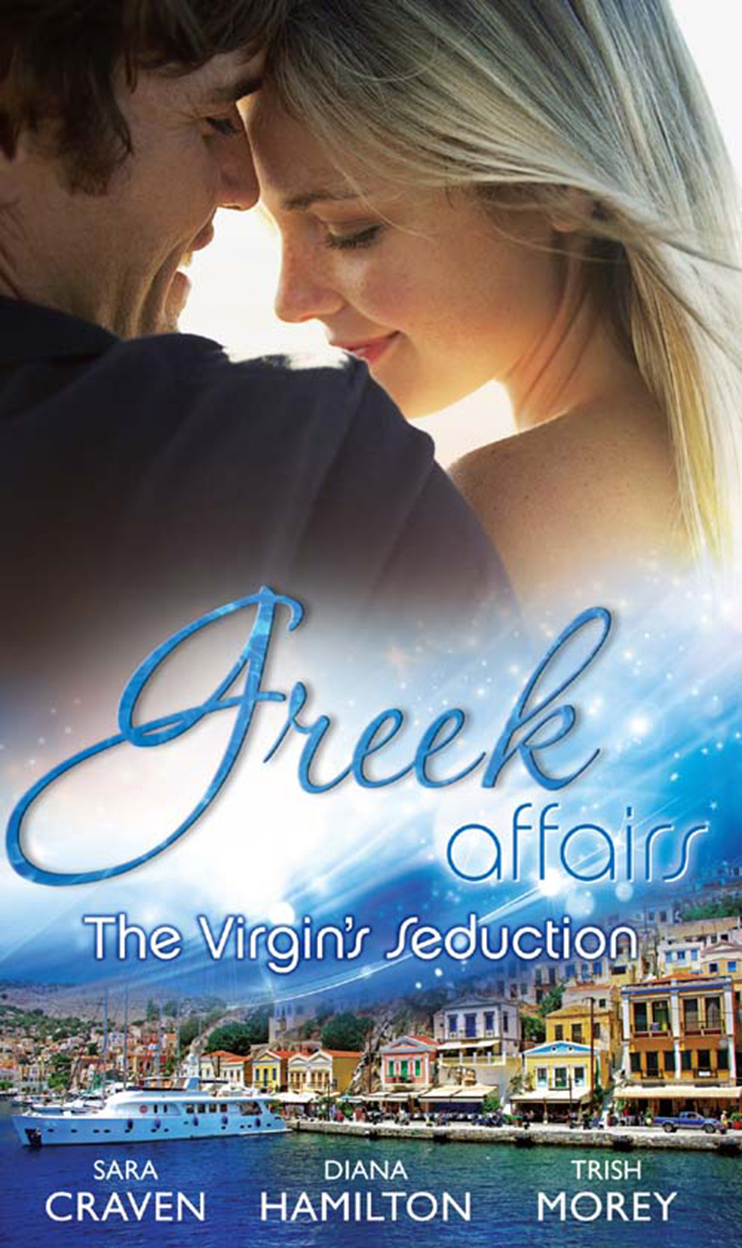 Greek Affairs: The Virgin's Seduction