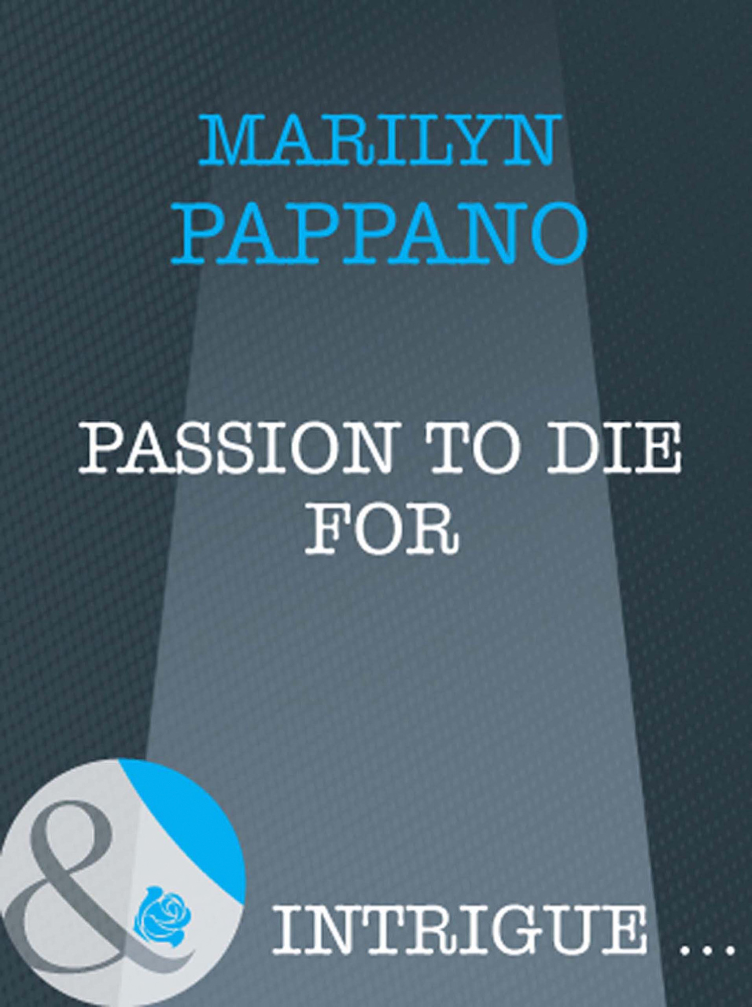 Passion to Die For