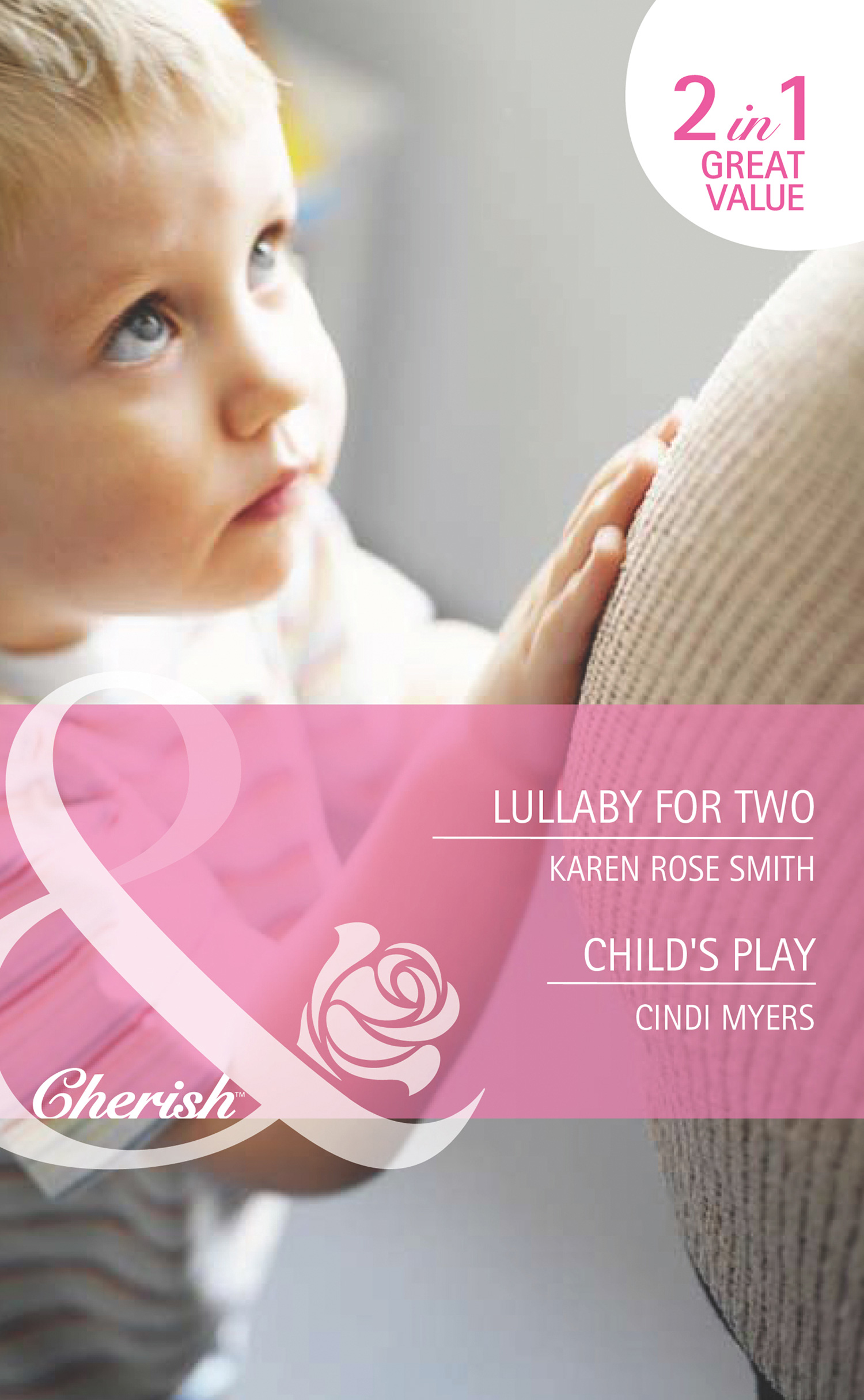 Lullaby for Two / Child's Play