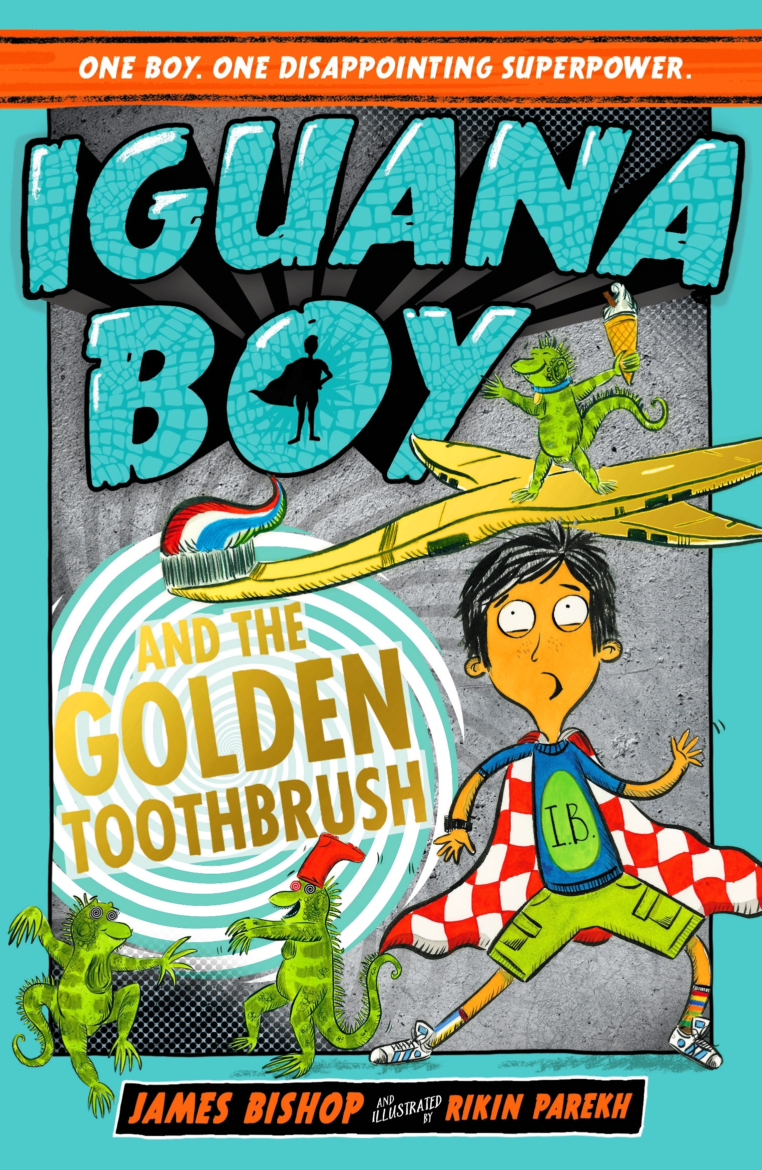 Iguana Boy and the Golden Toothbrush