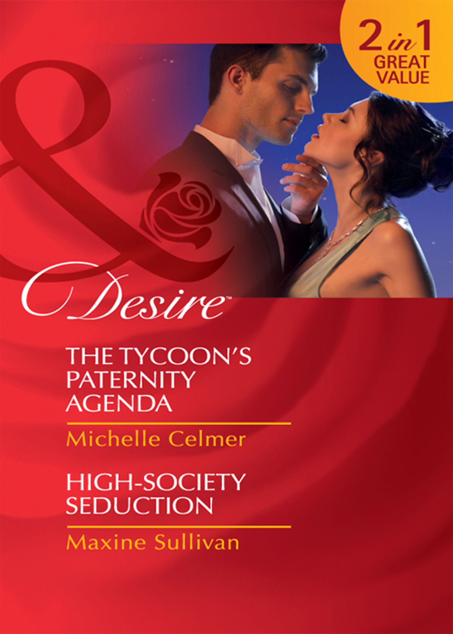 The Tycoon's Paternity Agenda / High-Society Seduction