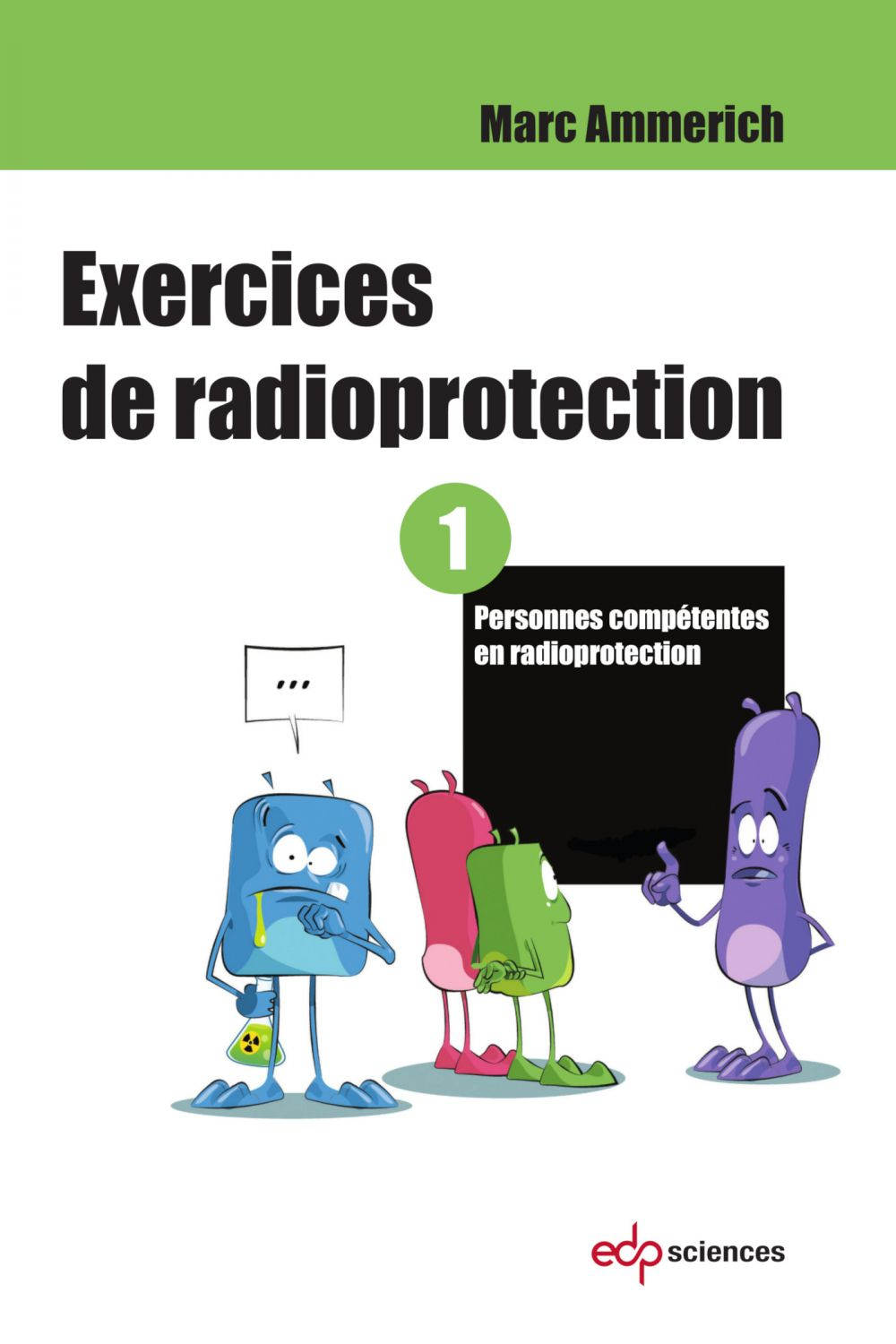 Exercices de radioprotection - Tome 1
