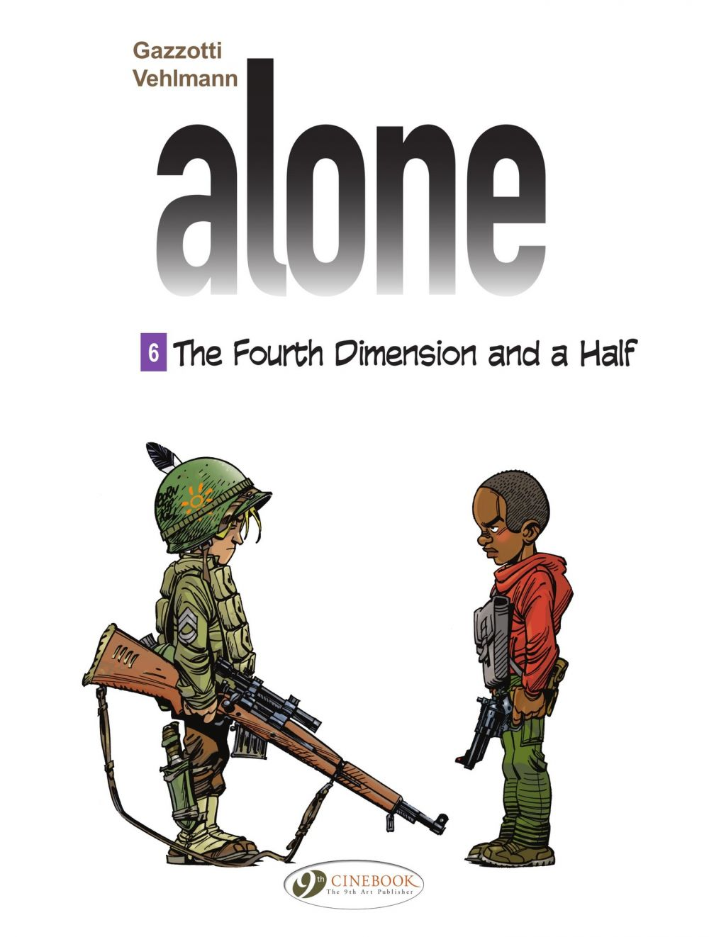Alone - Volume 6 -The fourth dimension and a half