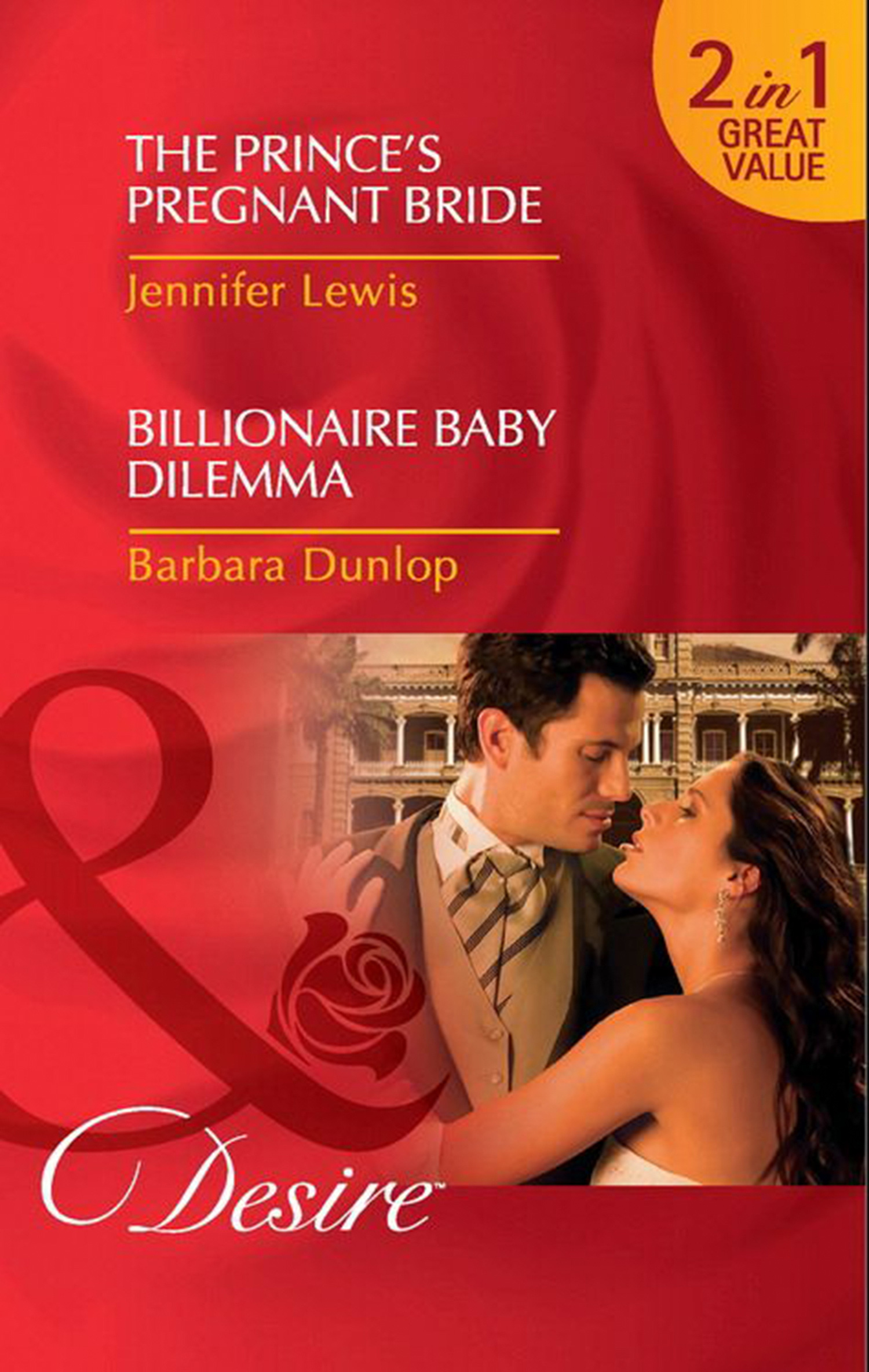 The Prince's Pregnant Bride / Billionaire Baby Dilemma